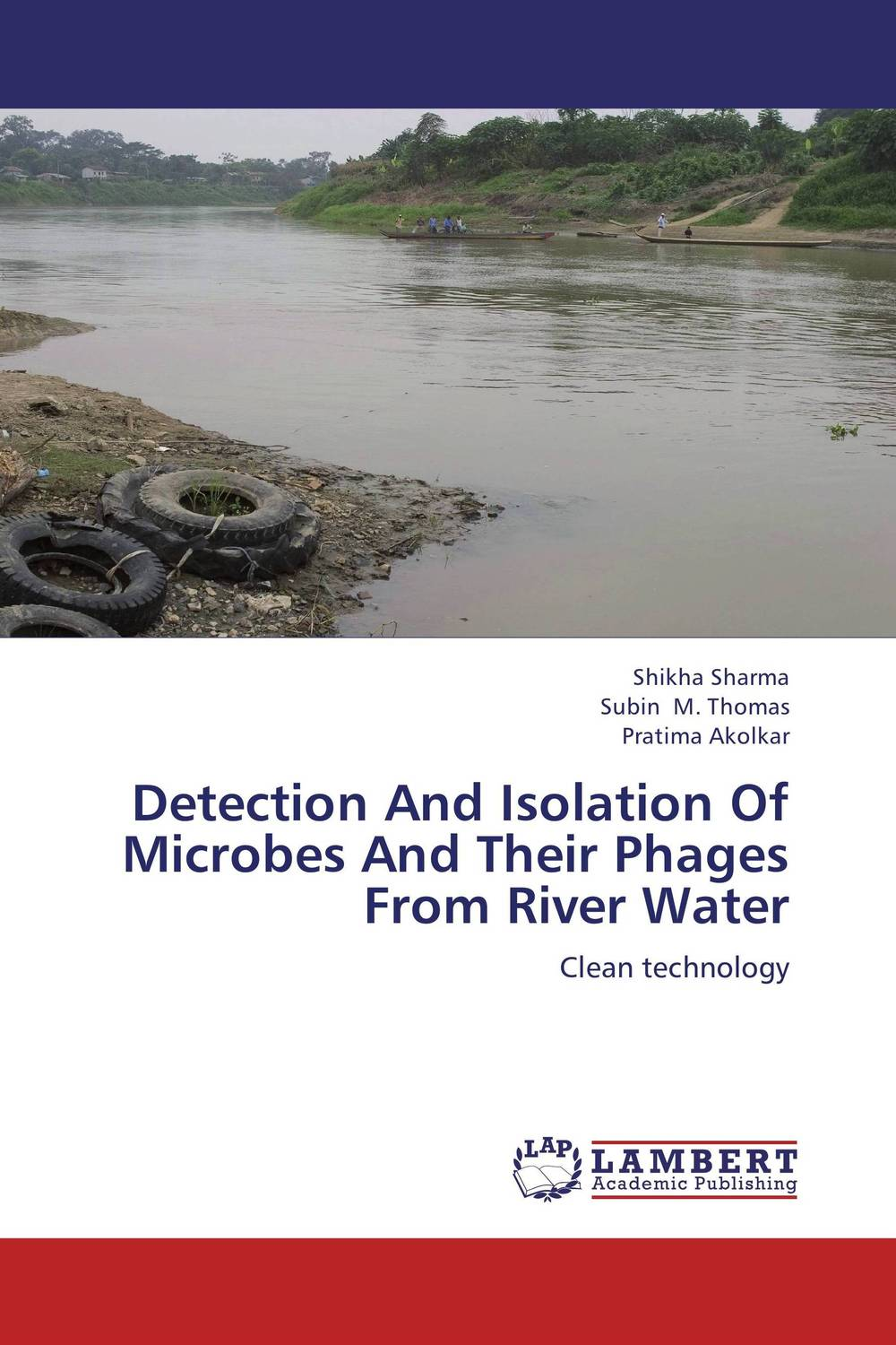 Detection And Isolation Of Microbes And Their Phages From River Water i curse the river of time