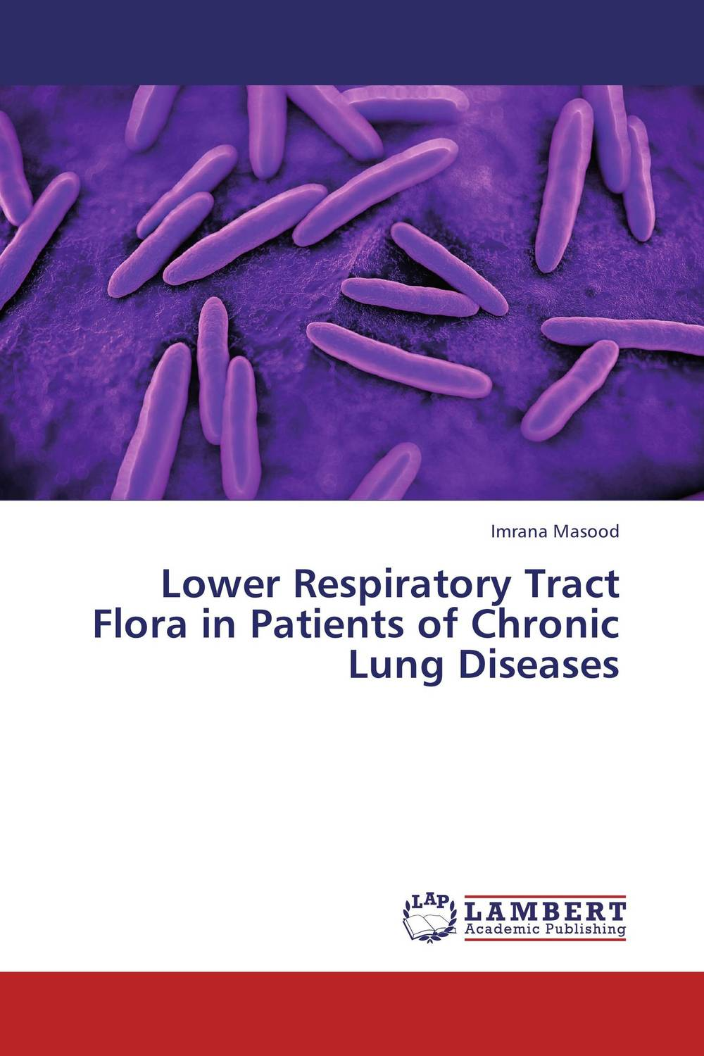 Lower Respiratory Tract Flora in Patients of Chronic Lung Diseases цена и фото