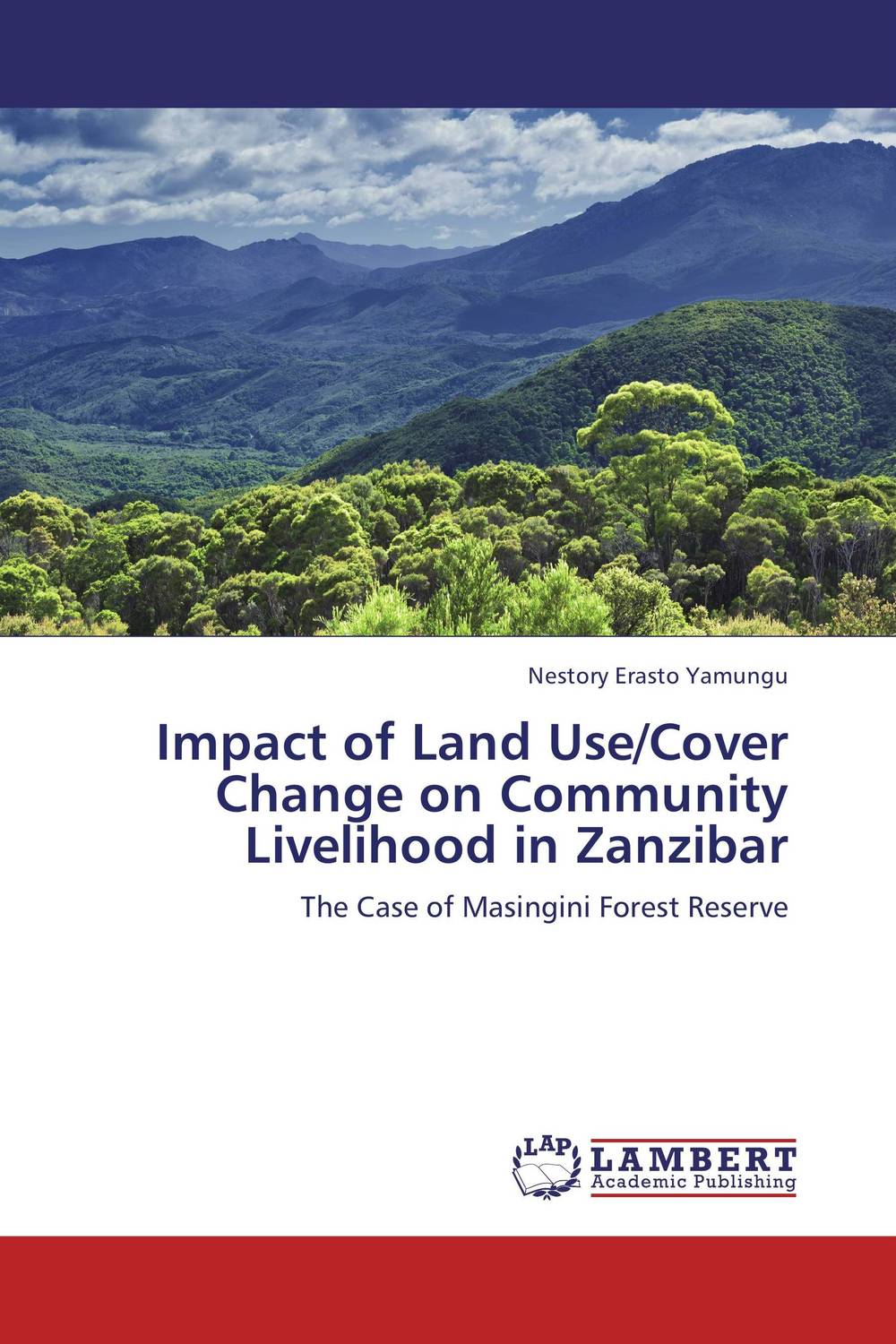 Impact of Land Use/Cover Change on Community Livelihood in Zanzibar impact of land use consolidation on poverty reduction in rwanda