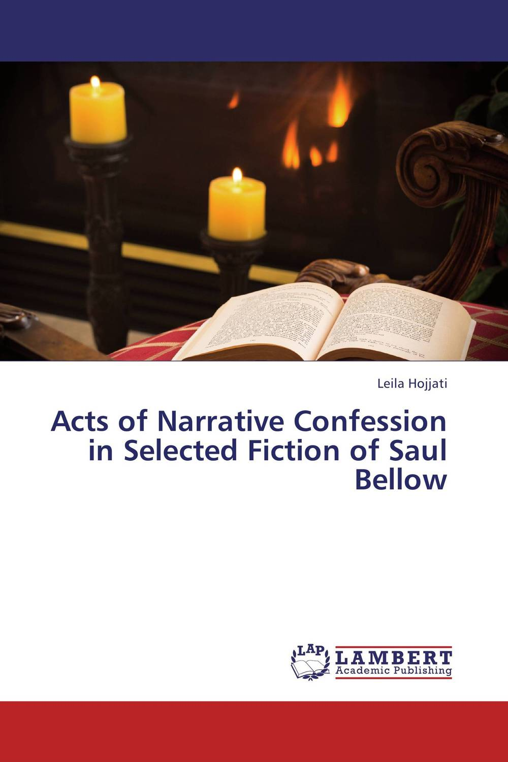 Acts of Narrative Confession in Selected Fiction of Saul Bellow mikhail moskvin 1067a3l4
