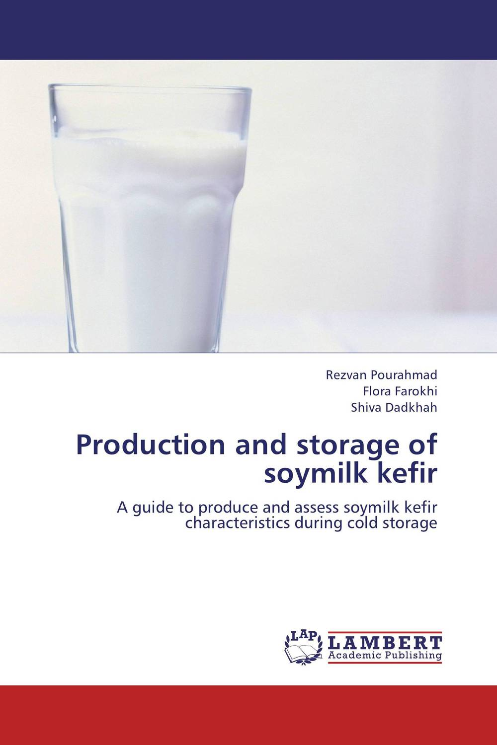 Production and storage of soymilk kefir cold storage accessibility and agricultural production by smallholders