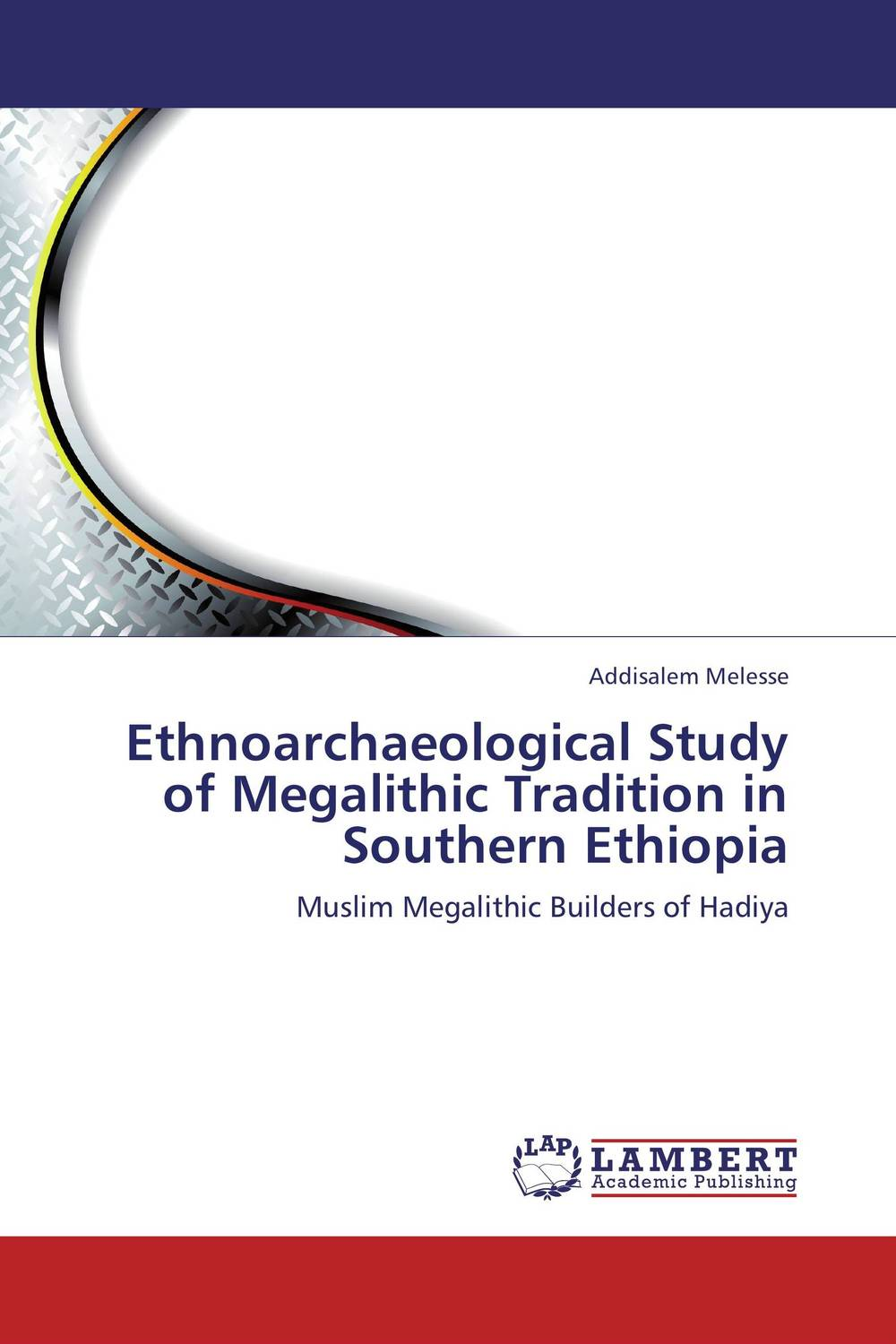 Ethnoarchaeological Study of Megalithic Tradition in Southern Ethiopia phosphorus sorption chractersitics of some soils of southern ethiopia