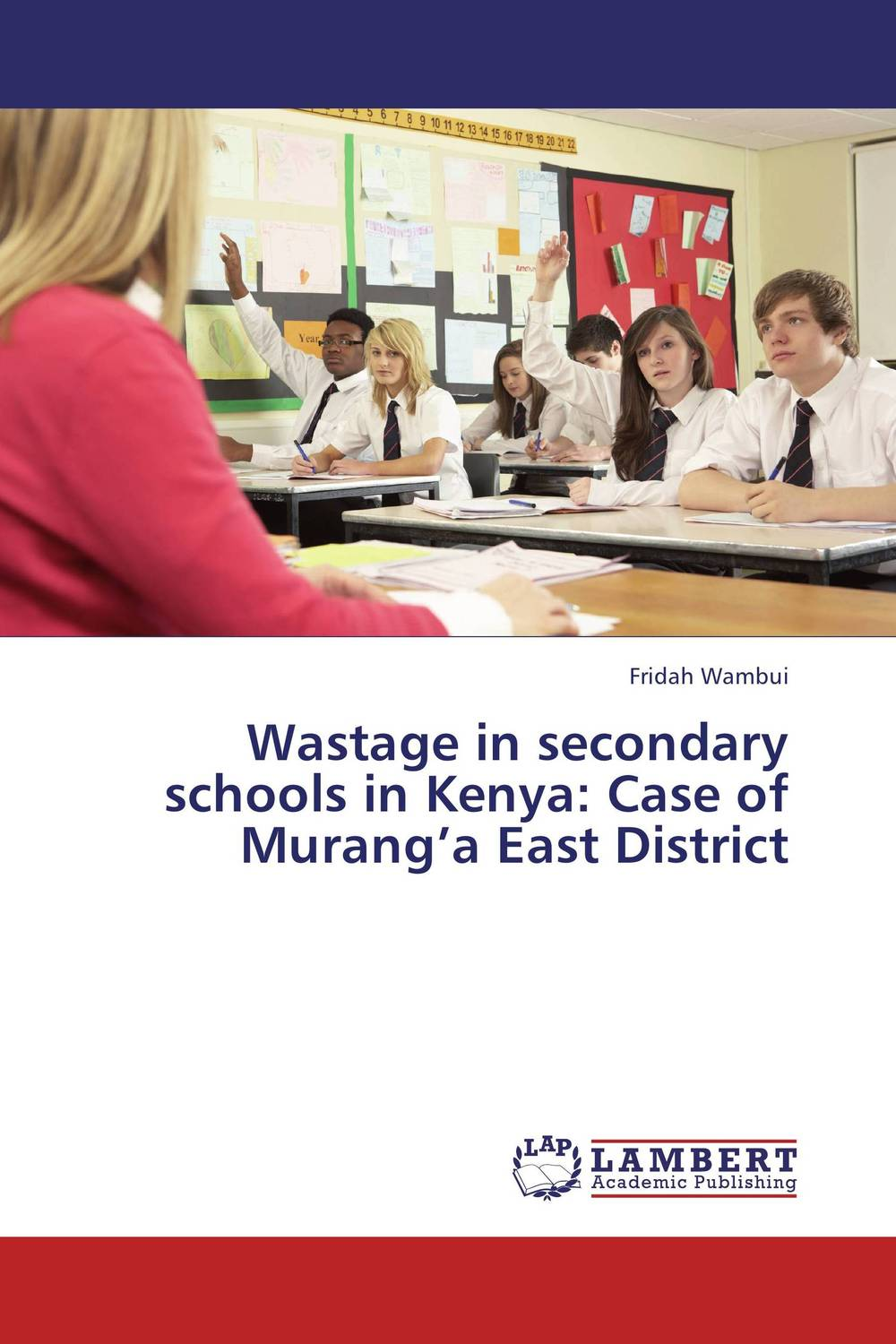 купить Wastage in secondary schools in Kenya: Case of Murang'a East District недорого