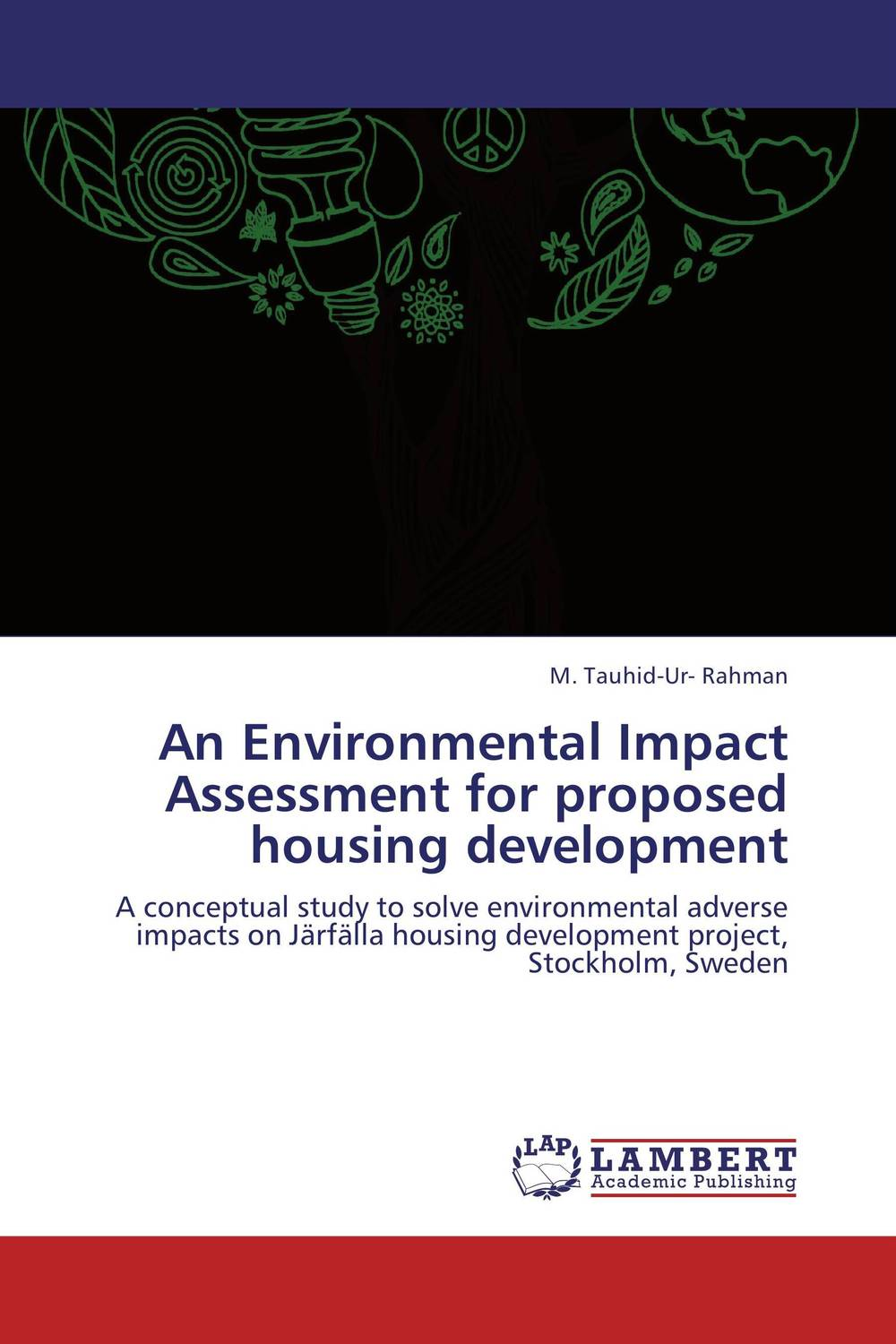 An Environmental Impact Assessment for proposed housing development c gonzalez alternative methodologies for social assessment of environmental projects