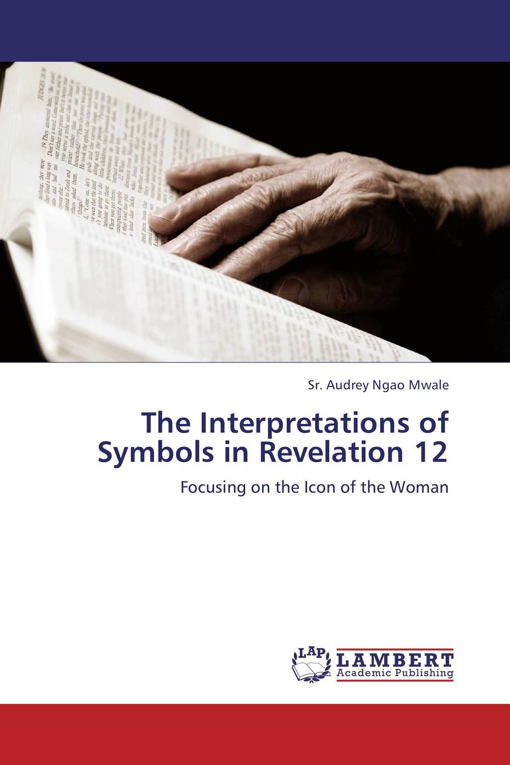 The Interpretations of Symbols in Revelation 12 sola scriptura benedict xvi s theology of the word of god