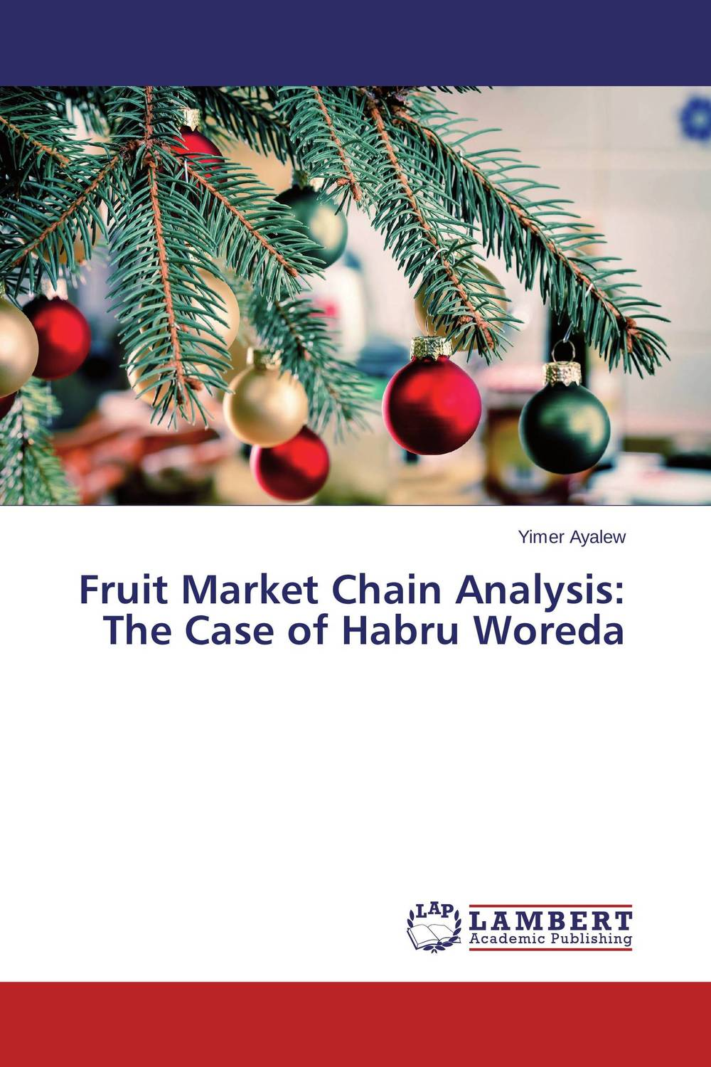 Fruit Market Chain Analysis: The Case of Habru Woreda honey value chain analysis