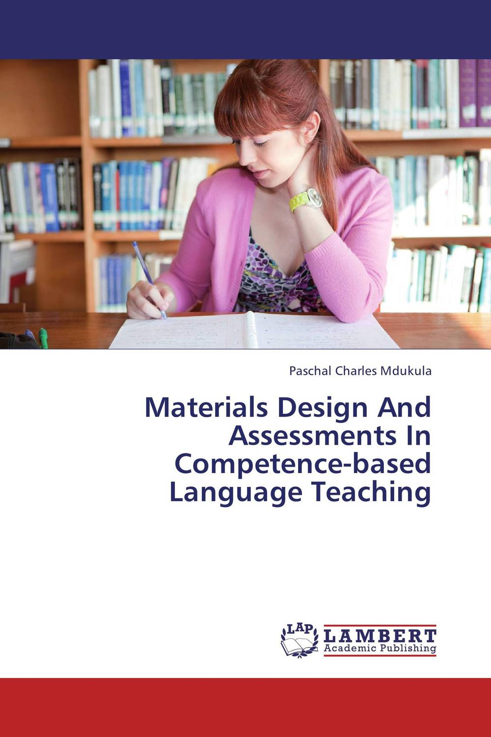 Materials Design And Assessments In Competence-based Language Teaching activity based language teaching
