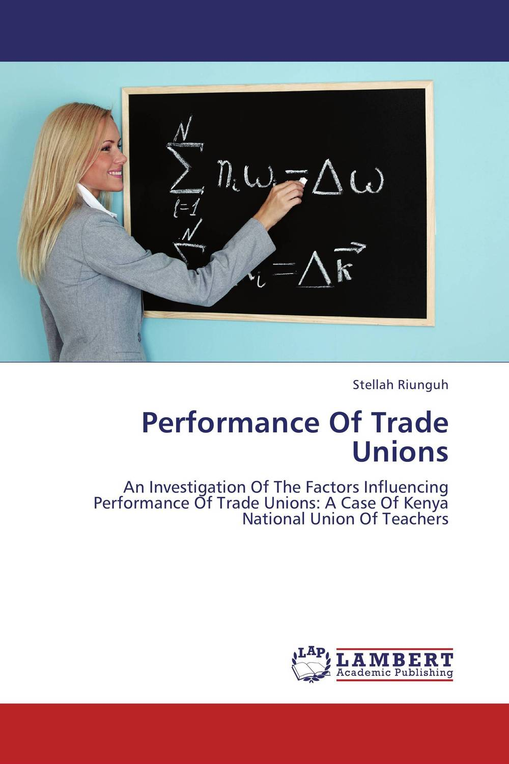 Performance Of Trade Unions predictive validity of kcpe performance on kcse performance