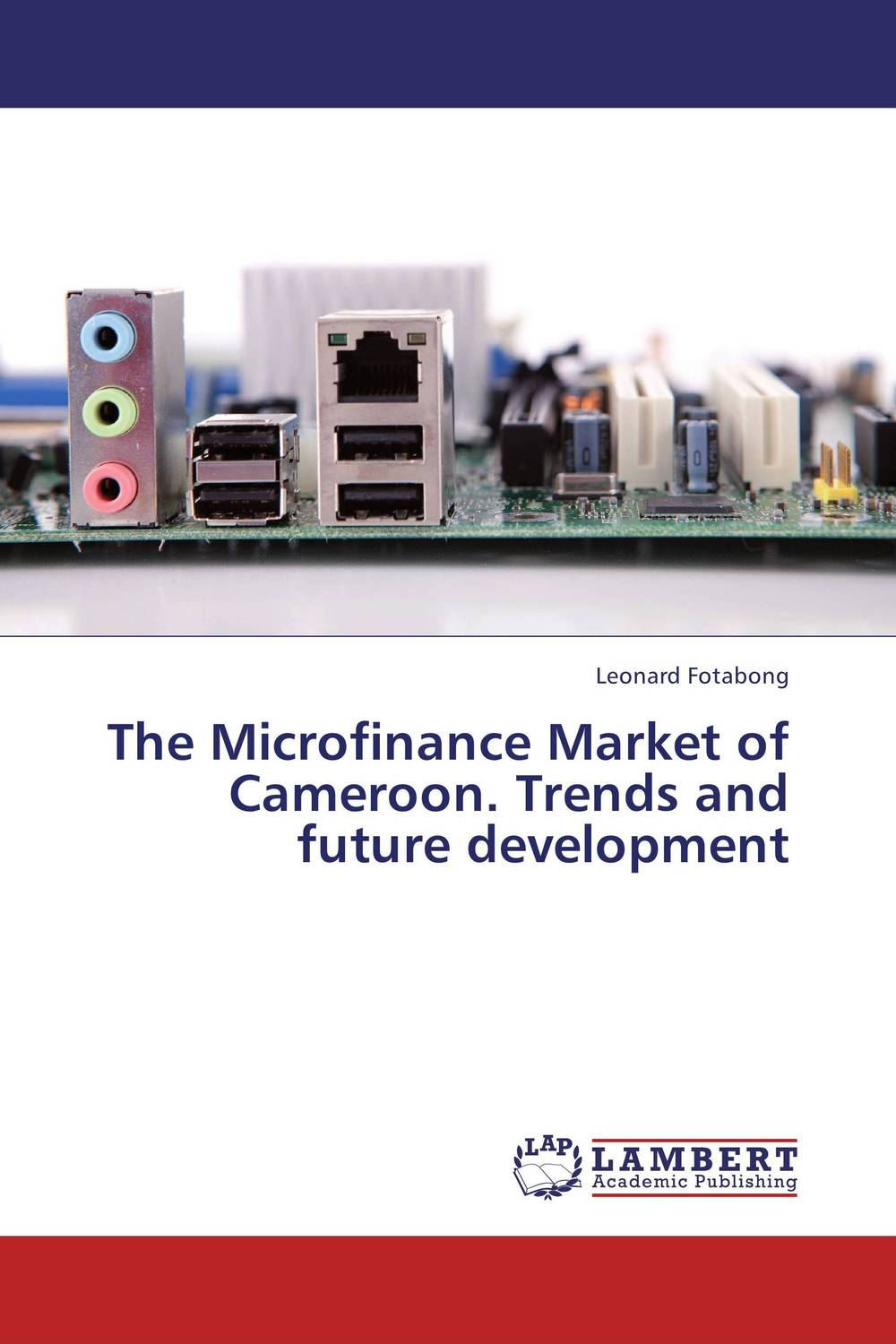The Microfinance Market of Cameroon.  Trends and future development predicting trends in future foreign exchange market prices