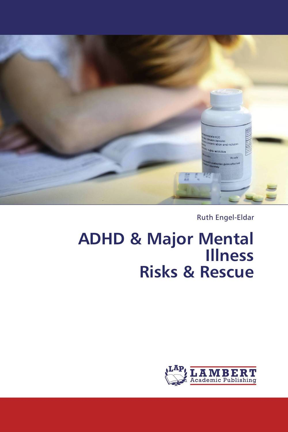 ADHD & Major Mental  Illness  Risks & Rescue margaretha dramsdahl adults with attention deficit hyperactivity disorder