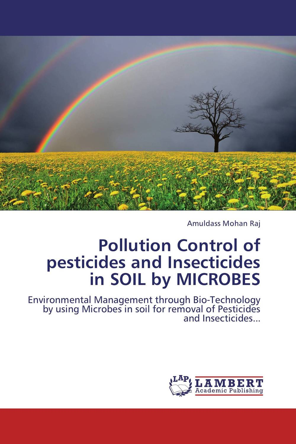 Pollution Control of pesticides and Insecticides in SOIL by MICROBES baljit singh polymeric pesticide delivery systems to control environmental hazards