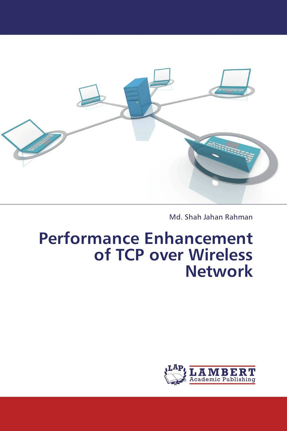 Performance Enhancement of TCP over Wireless Network mohammad usman ali khan optimization of tcp over wireless networks