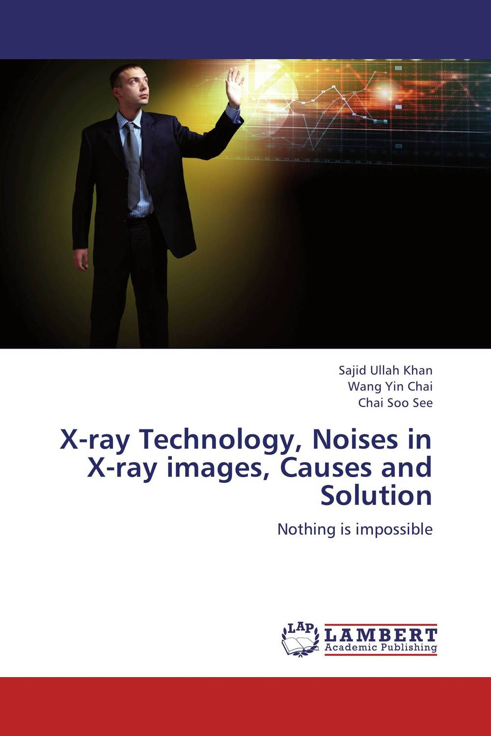 X-ray Technology, Noises in X-ray images, Causes and Solution write your own adventure stories