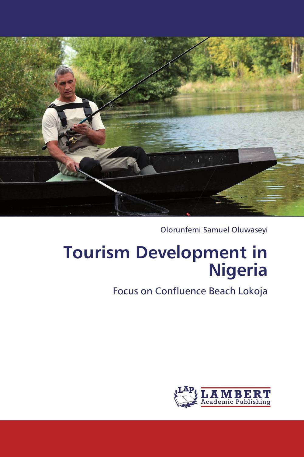 Tourism Development in Nigeria olorunfemi samuel oluwaseyi tourism development in nigeria
