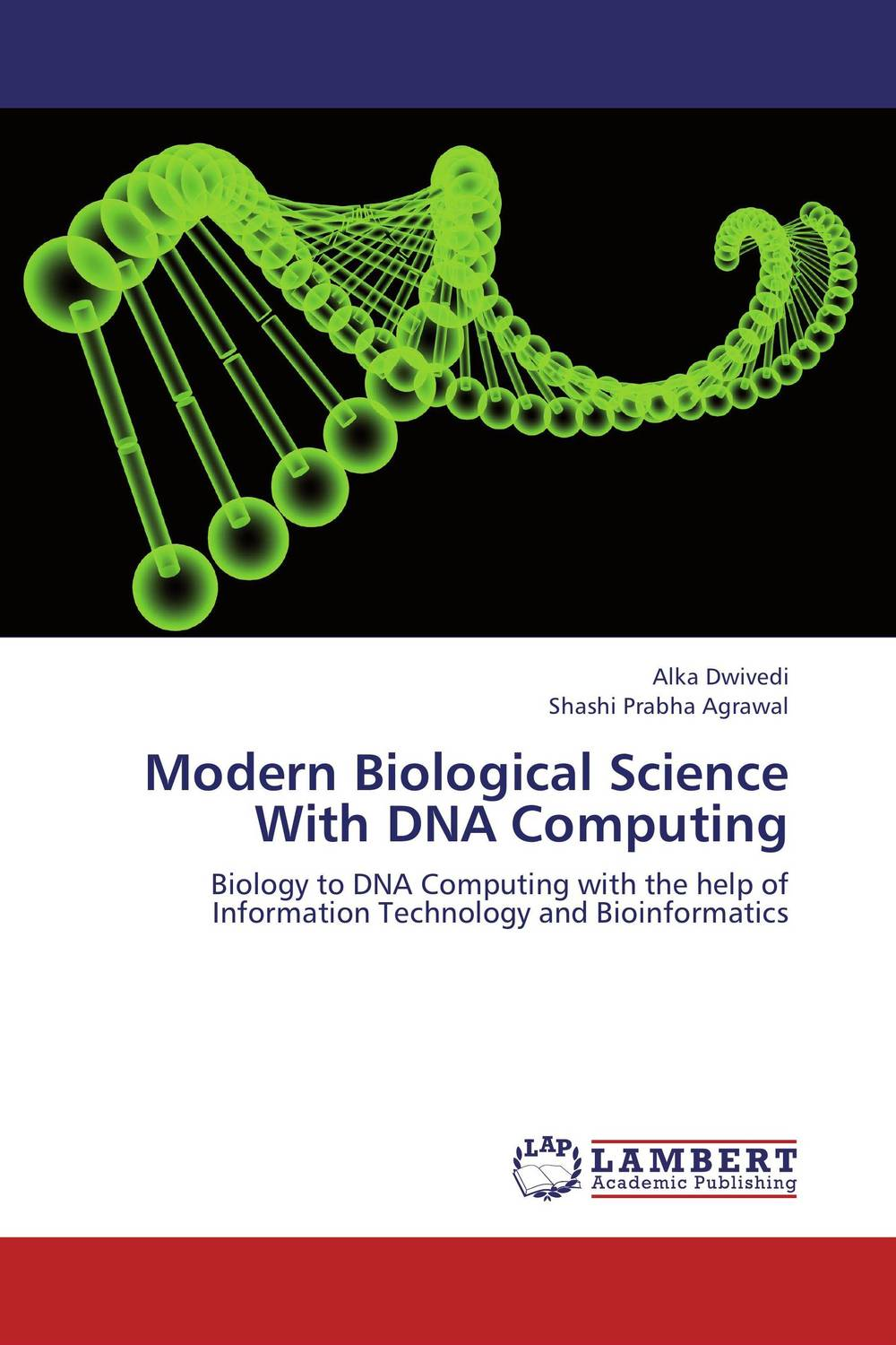 Modern Biological Science With DNA Computing