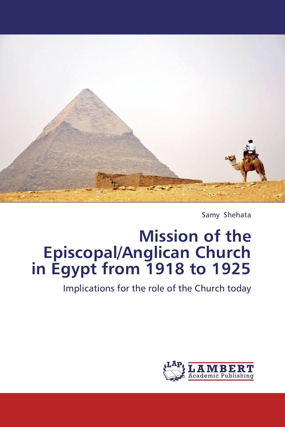 Mission of the Episcopal/Anglican Church in Egypt from 1918 to 1925 the cooperation model in state church relations