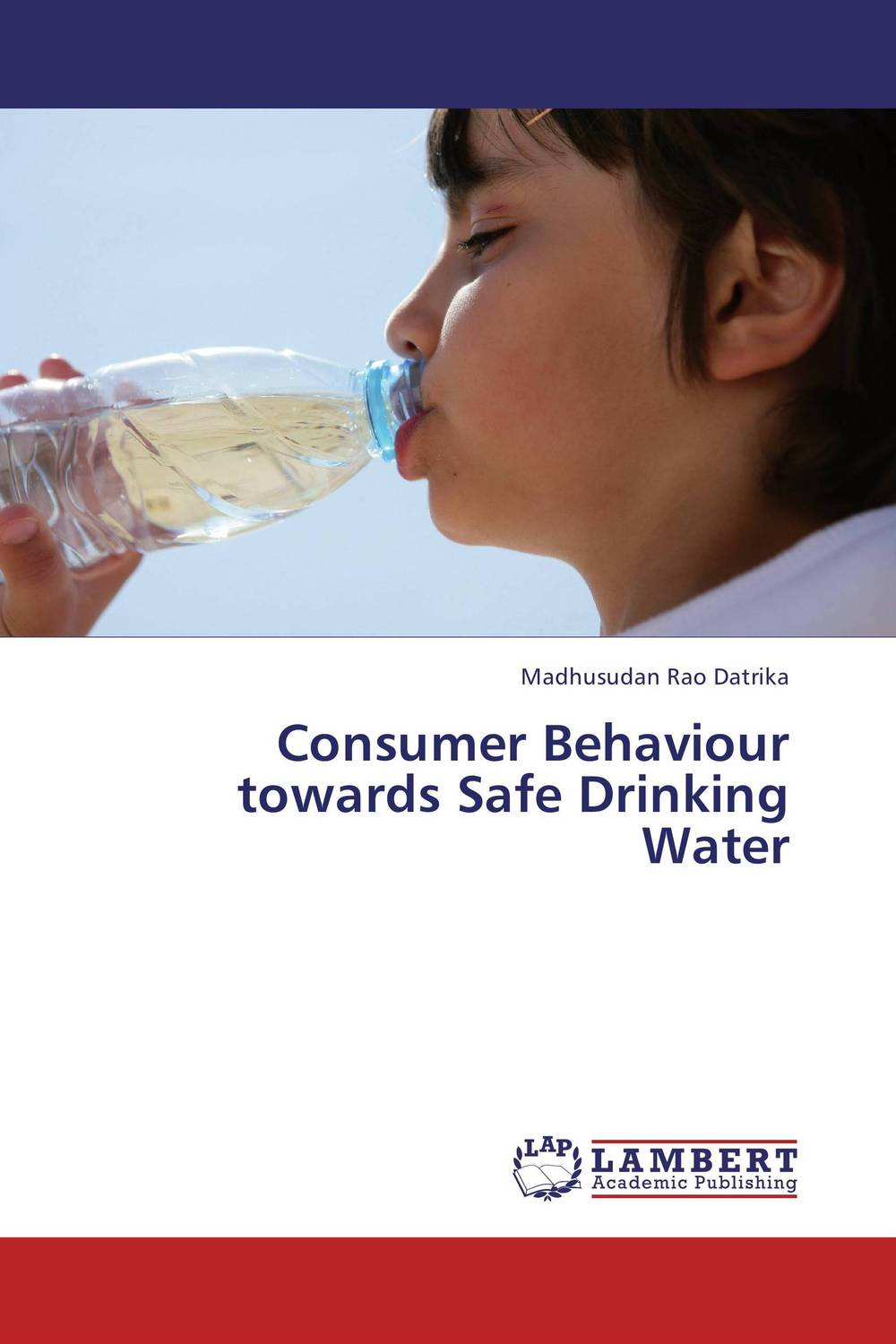 Consumer Behaviour towards Safe Drinking Water ripudaman singh gurkamal singh and amandeep kaur brea indian consumer behaviour