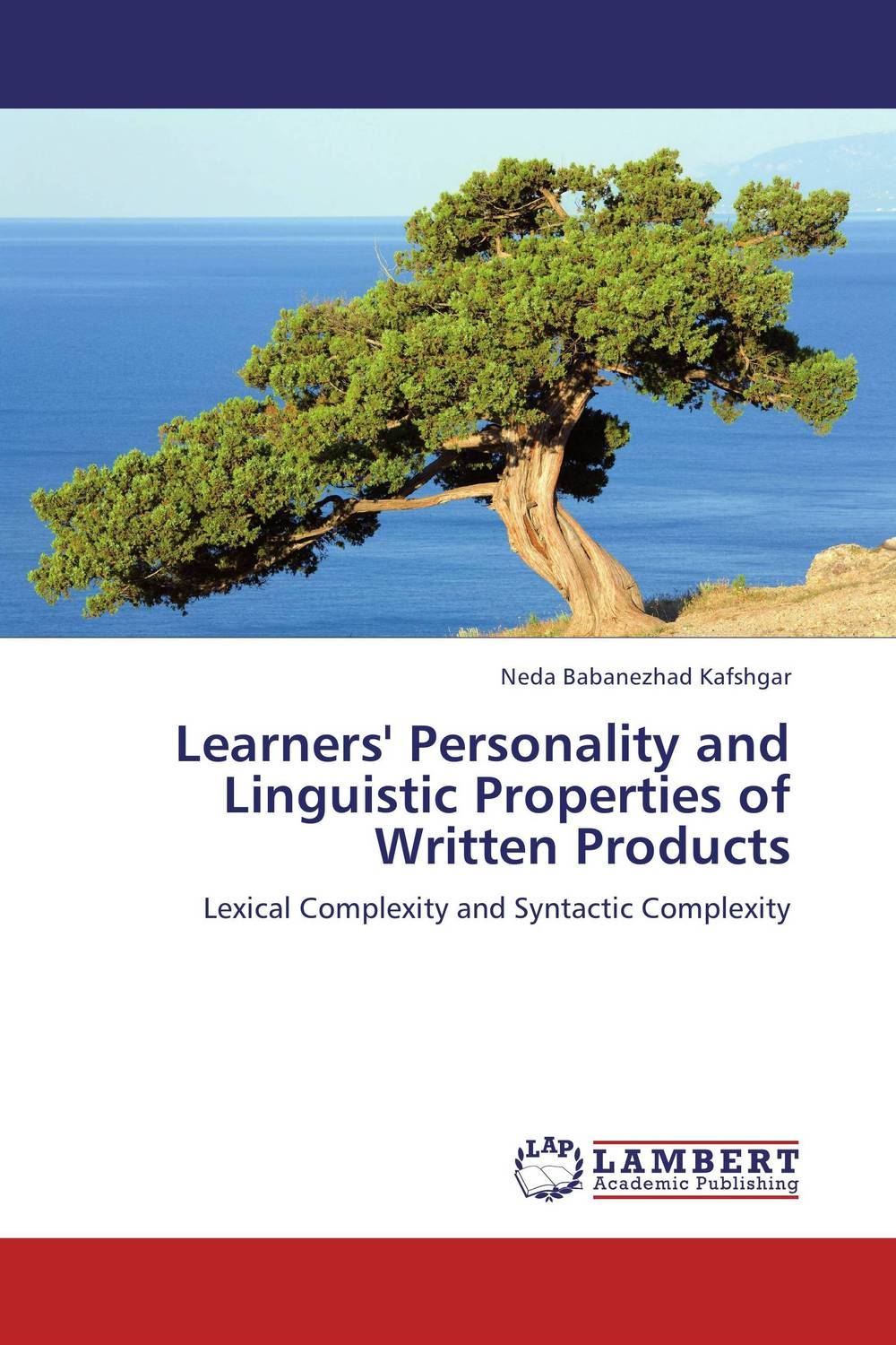 Learners' Personality and Linguistic Properties of Written Products the effect of tasks and language learning goals on oral performance