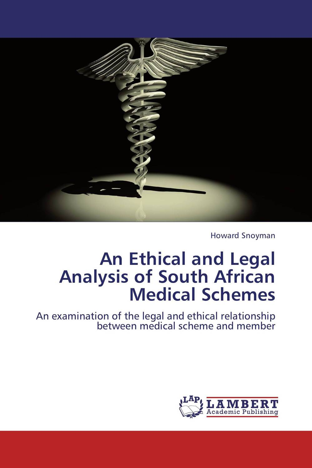 An Ethical and Legal Analysis of South African Medical Schemes