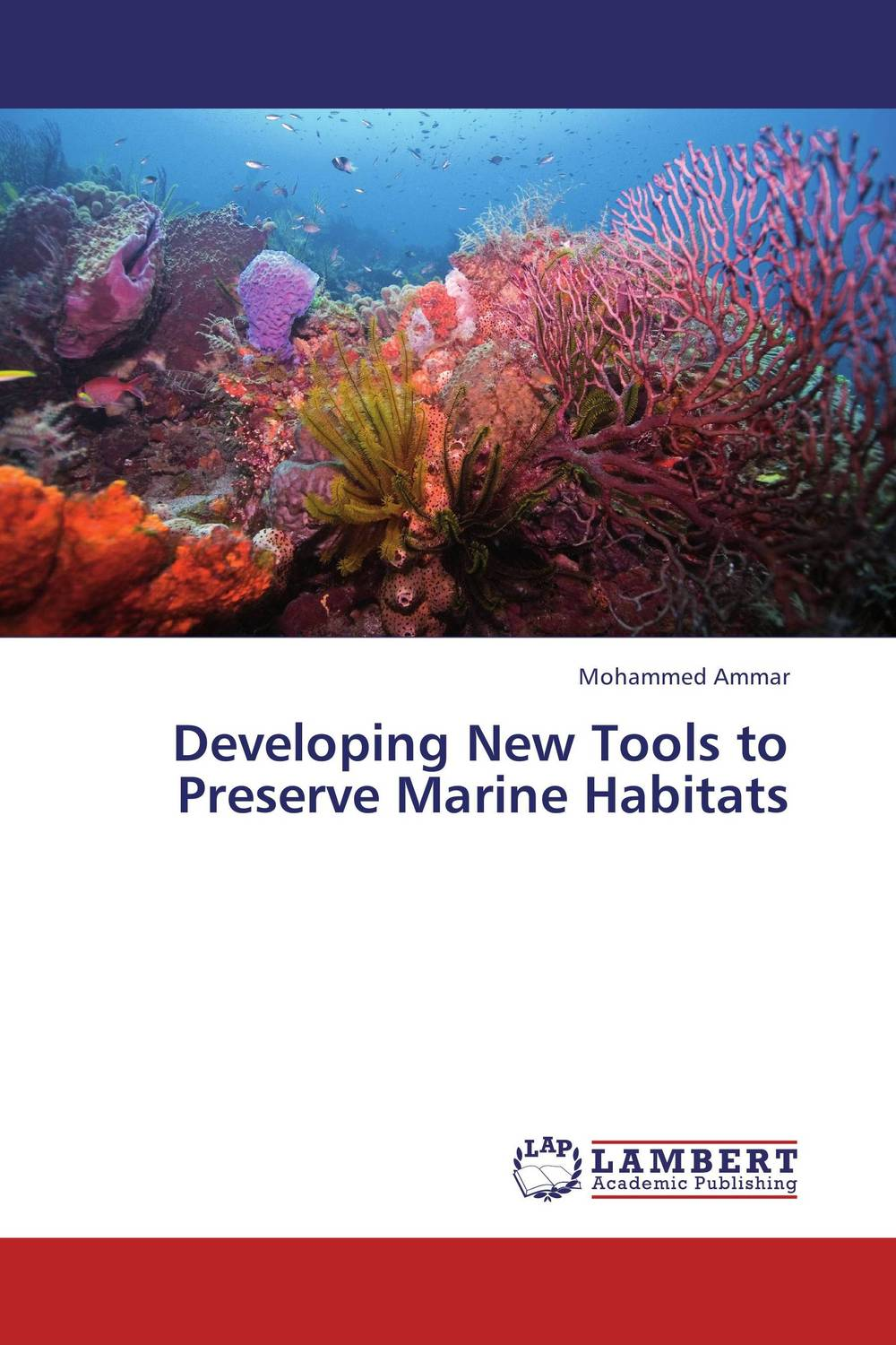 Developing New Tools to Preserve Marine Habitats a model for developing rating scale descriptors