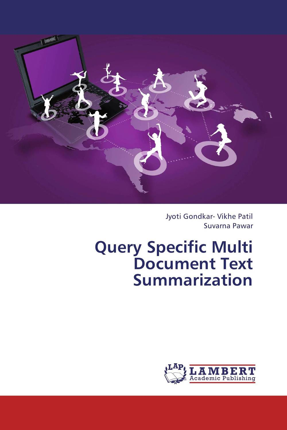 Query Specific Multi Document Text Summarization clustering information entities based on statistical methods