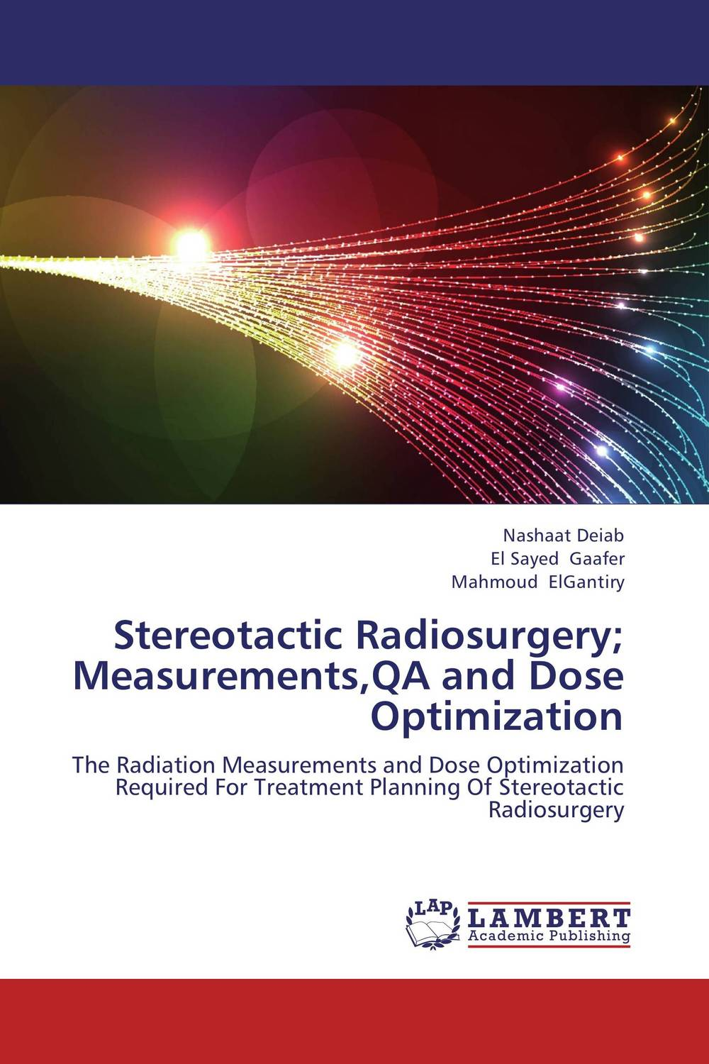 Stereotactic Radiosurgery; Measurements,QA and Dose Optimization