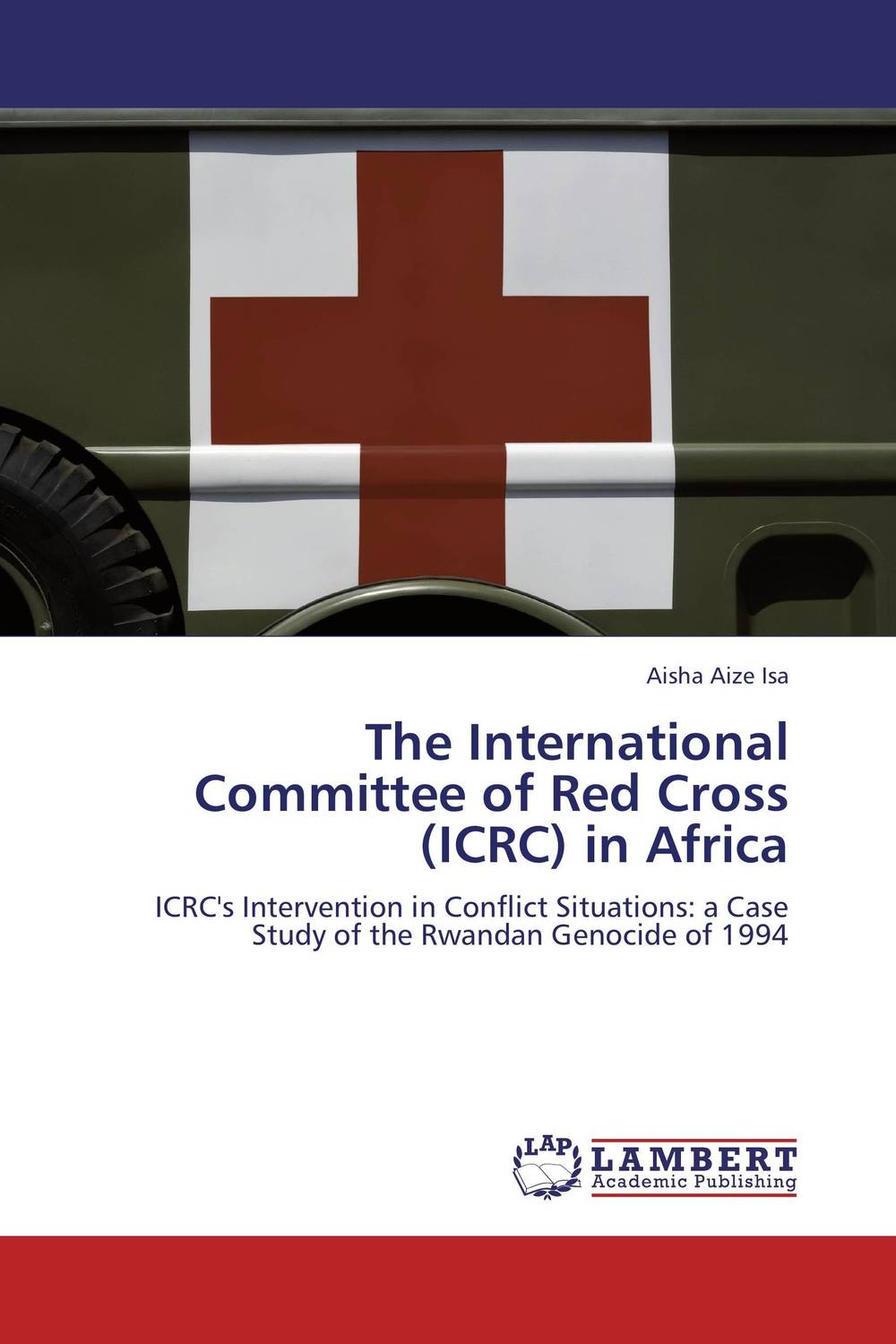 The International Committee of Red Cross (ICRC) in Africa elena fishtik sara laws are keeping silence during the war