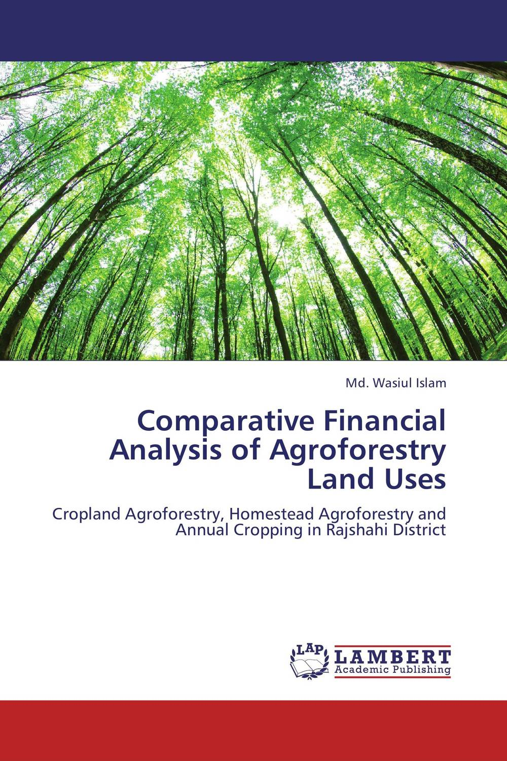 Comparative Financial Analysis of Agroforestry Land Uses financial appraisal and comparative analysis of icici bank ltd