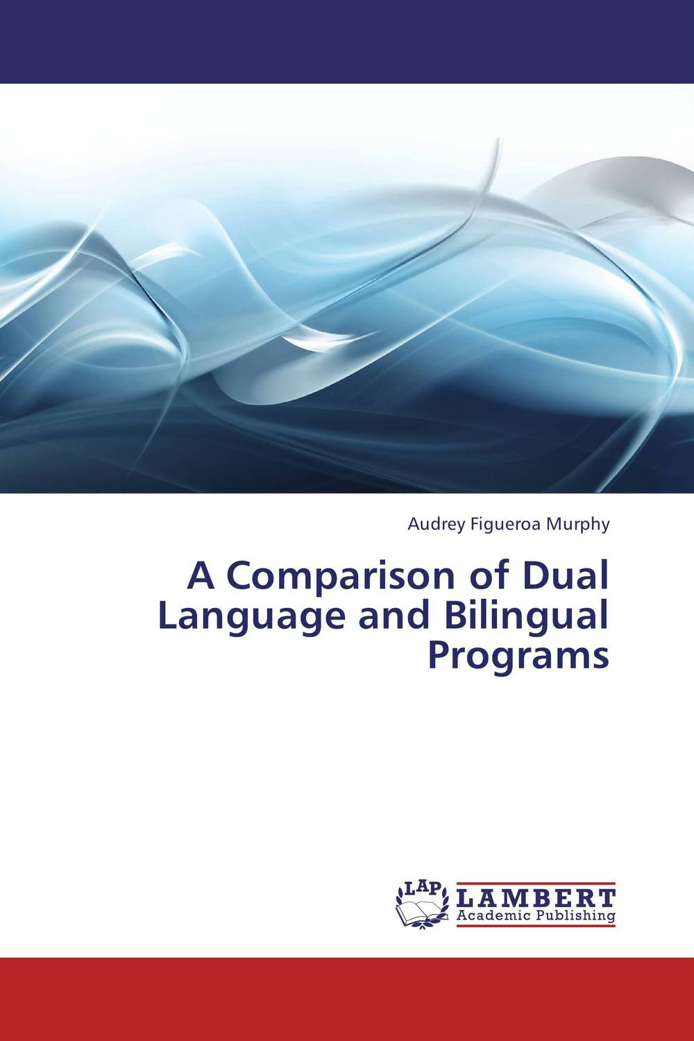 A Comparison of Dual Language and Bilingual Programs zoltan dornyei the psychology of second language acquisition