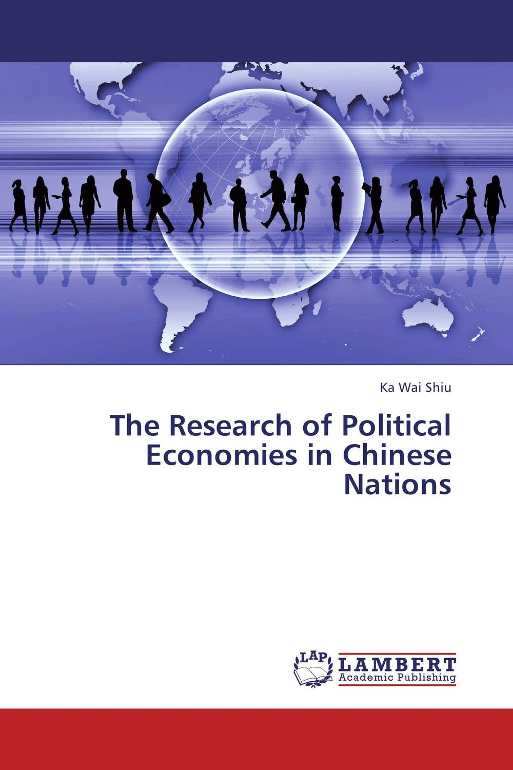 The Research of Political Economies in Chinese Nations