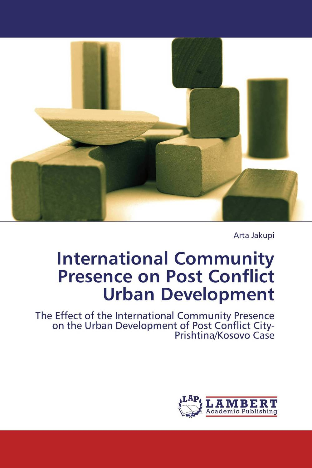 International Community Presence on Post Conflict Urban Development international migration and development