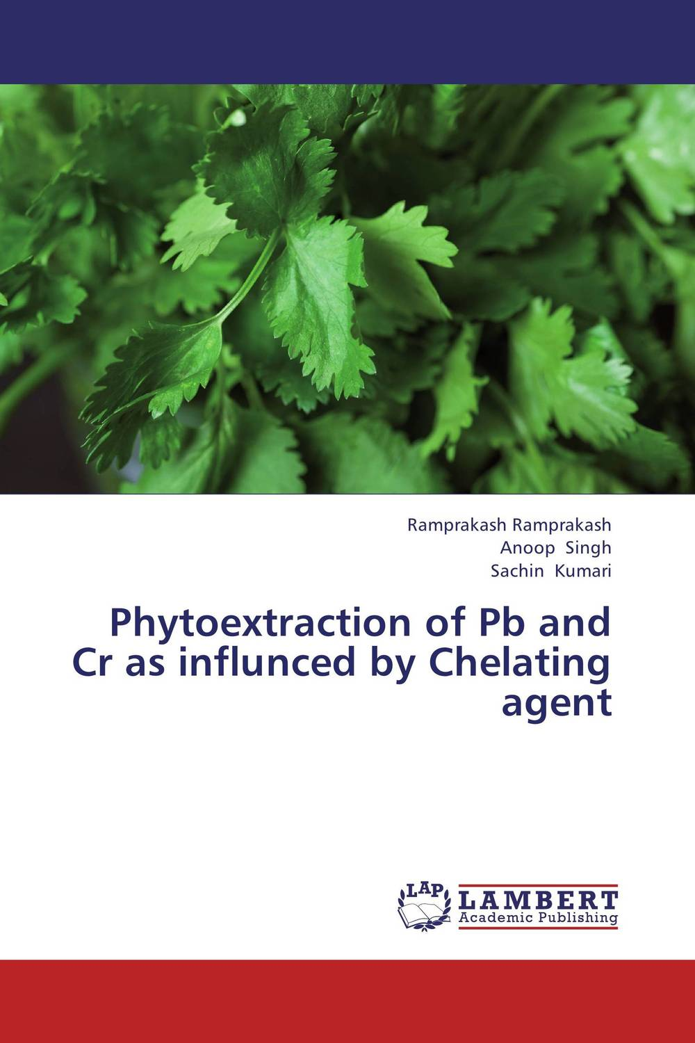 Zakazat.ru: Phytoextraction of Pb and Cr as influnced by Chelating agent