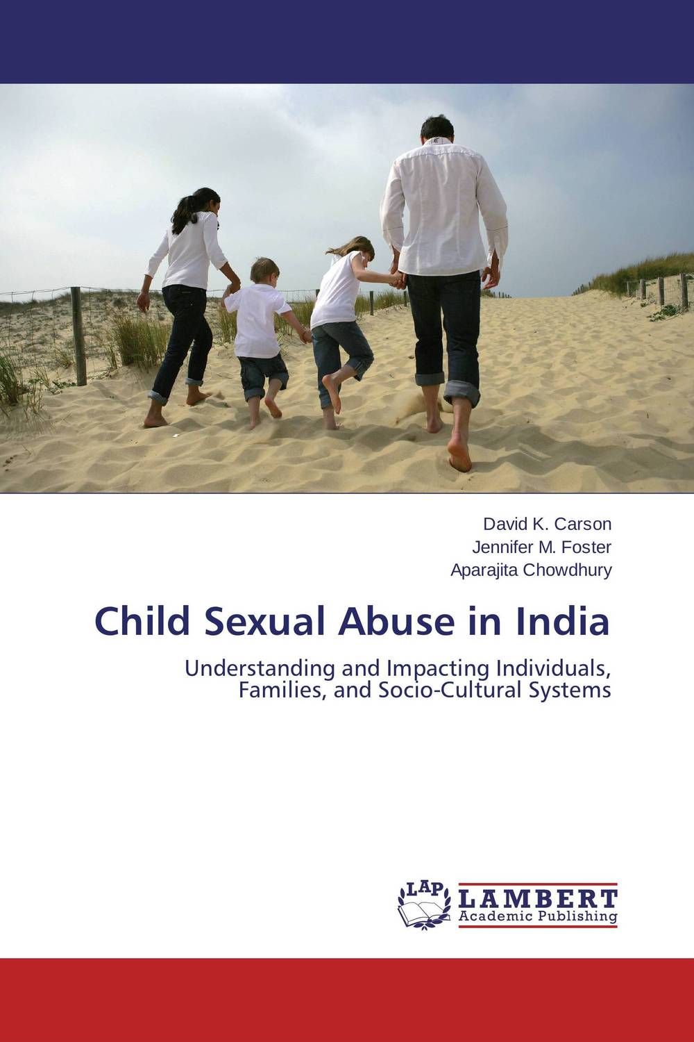 Child Sexual Abuse in India the sexual abuse victim and sexual offender treatment planner