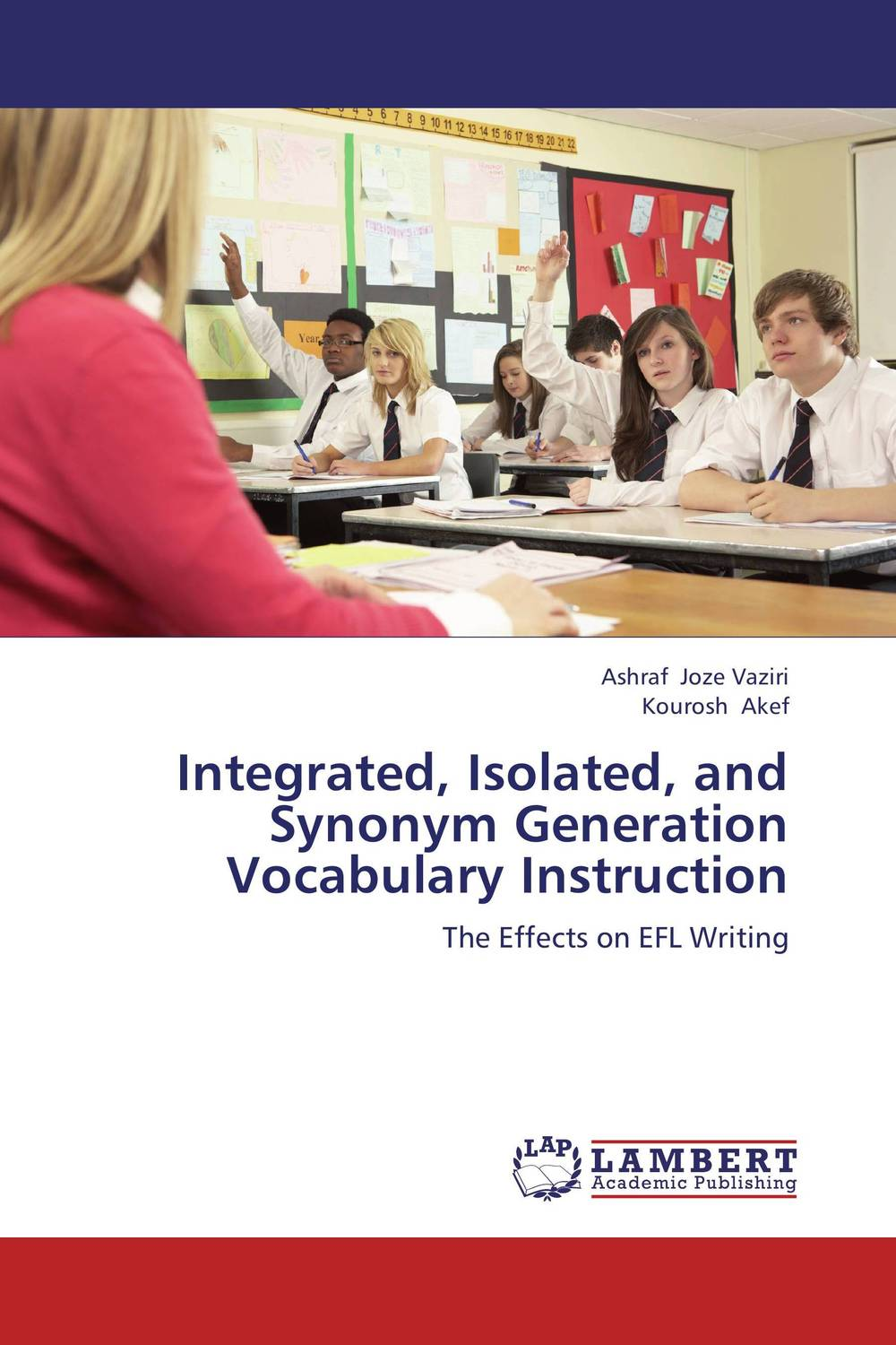 Integrated, Isolated, and Synonym Generation Vocabulary Instruction