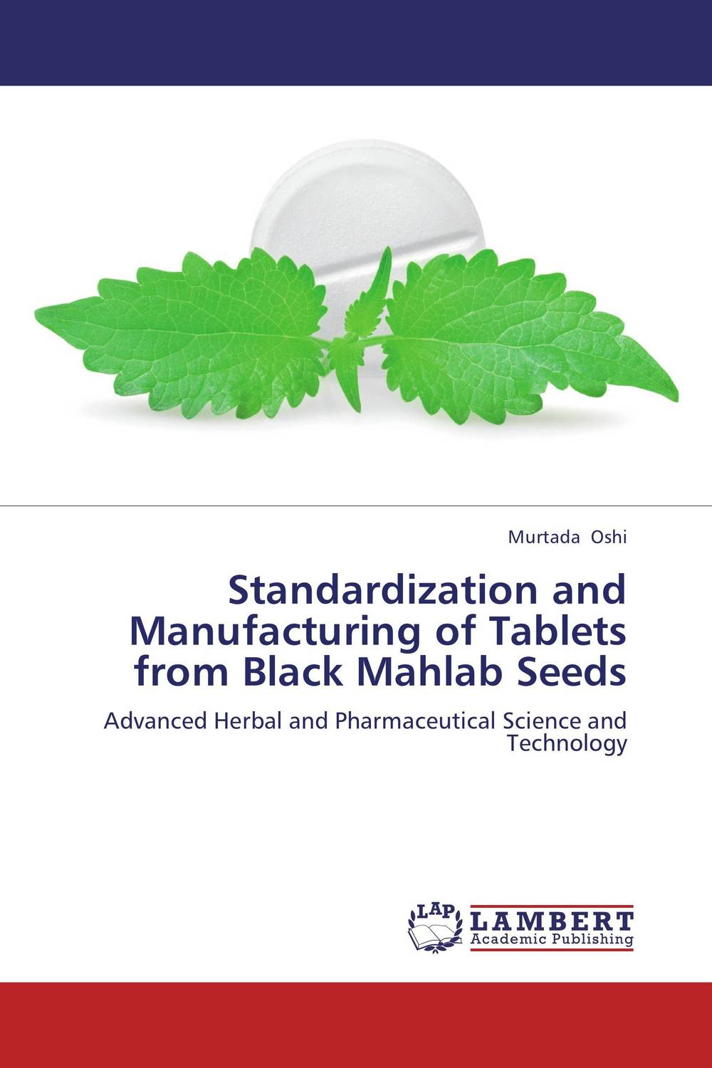 Standardization and Manufacturing of Tablets from Black Mahlab Seeds medicine manufacturing industry automation using microcontroller