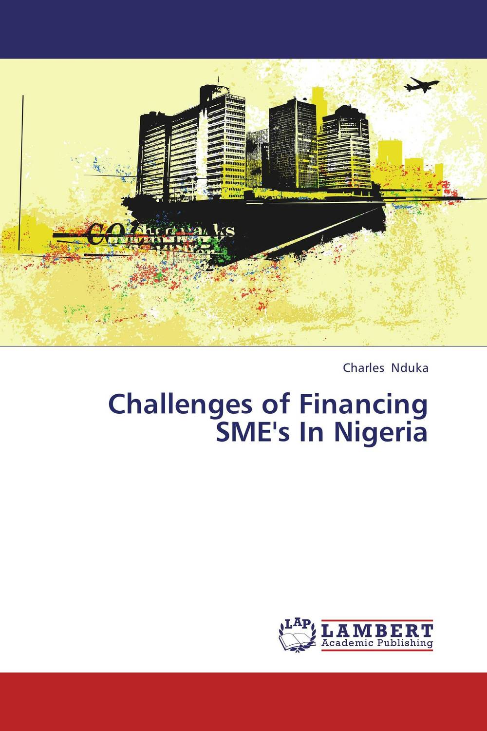 Challenges of Financing SME's In Nigeria the challenges facing smes in accessing credit loans in ghana