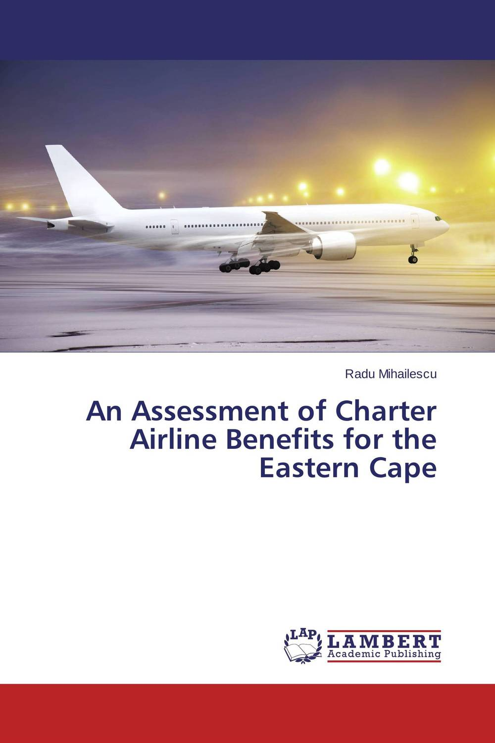 An Assessment of Charter Airline Benefits for the Eastern Cape