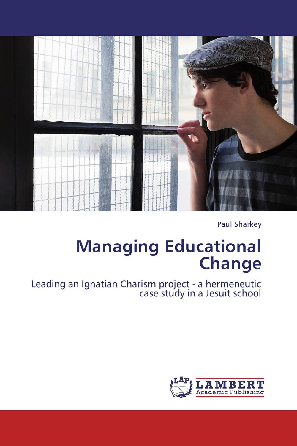 Managing Educational Change