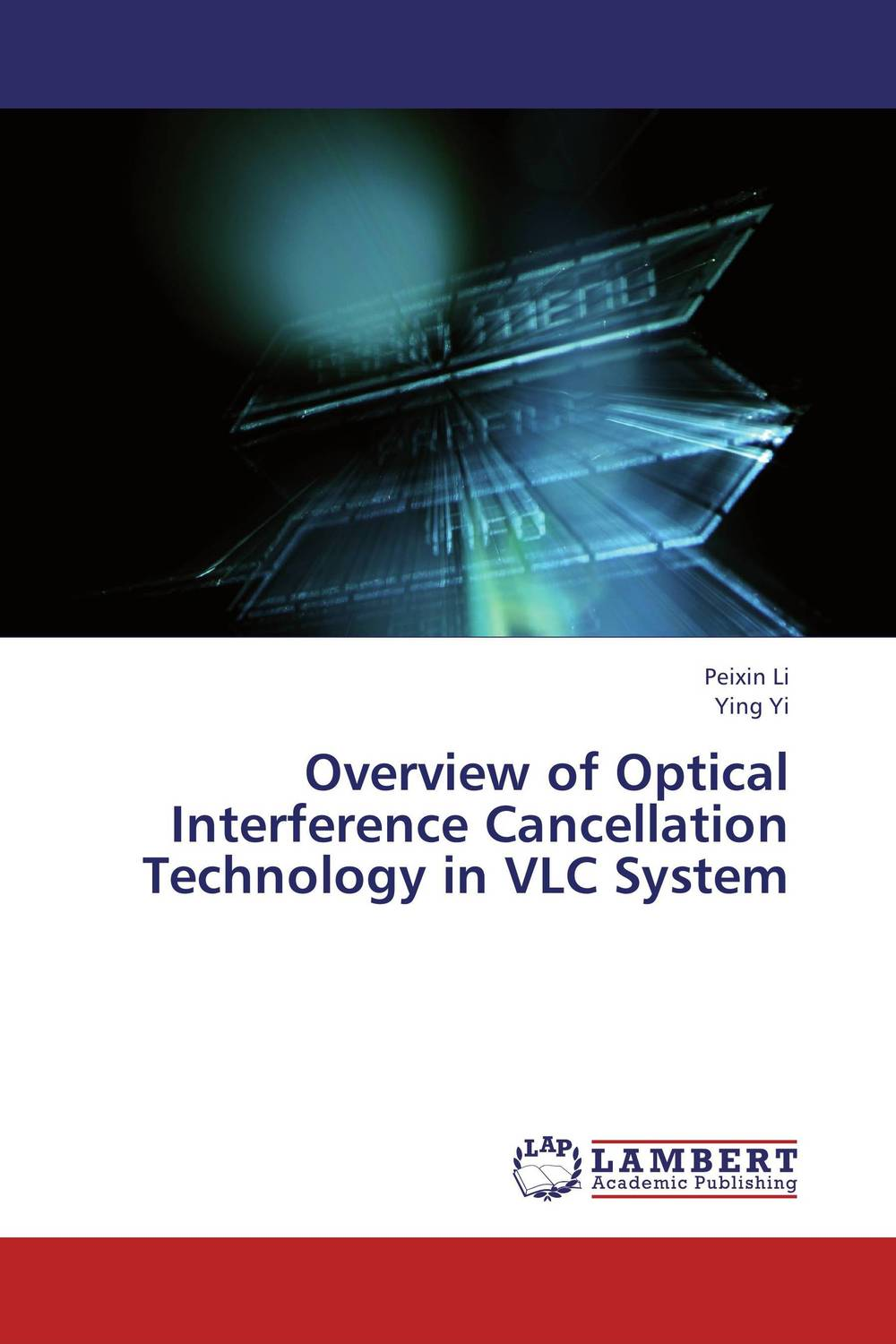 Overview of Optical Interference Cancellation Technology in VLC System interference cancellation methods in mimo ofdm systems