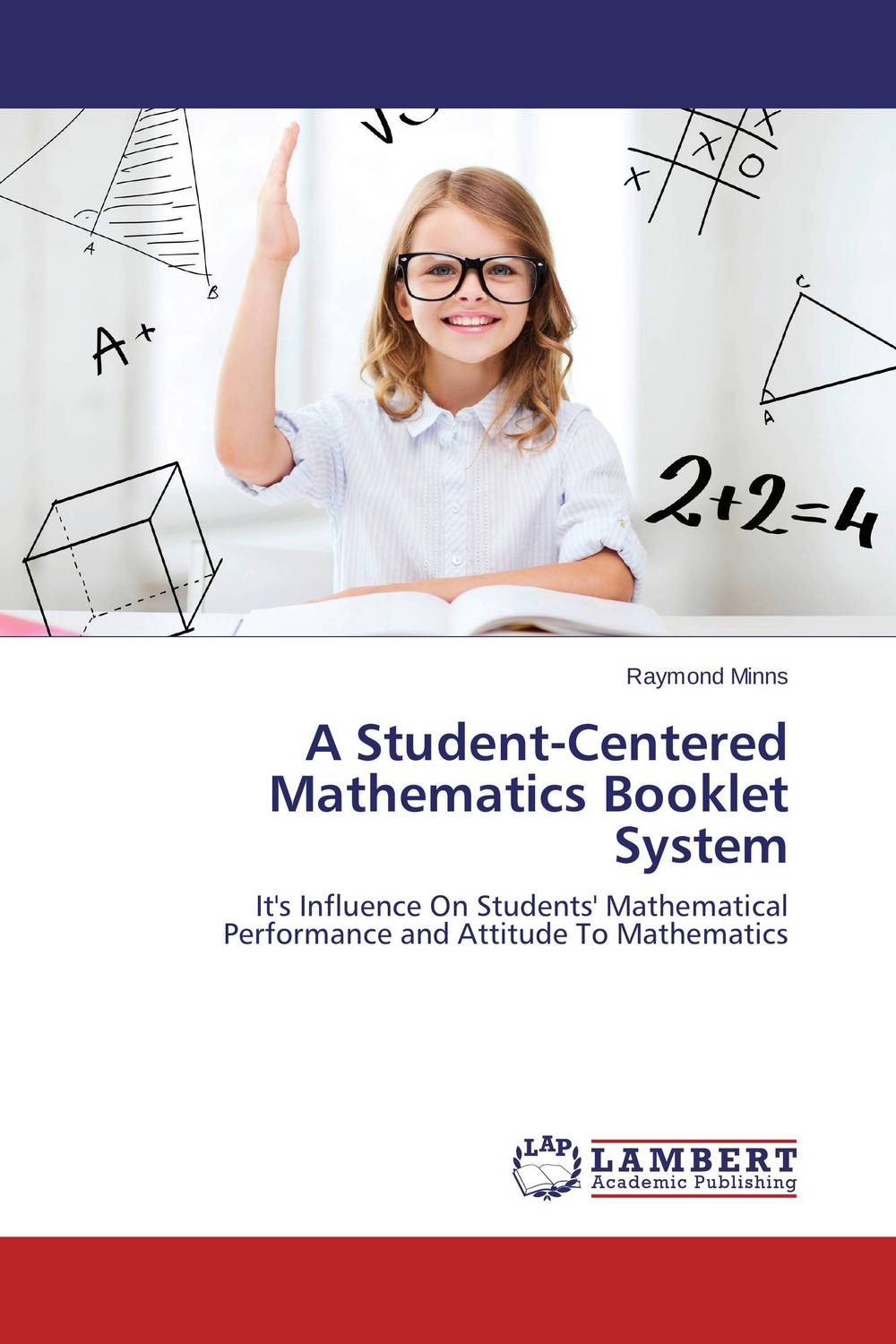 A Student-Centered Mathematics Booklet System raymond minns a student centered mathematics booklet system