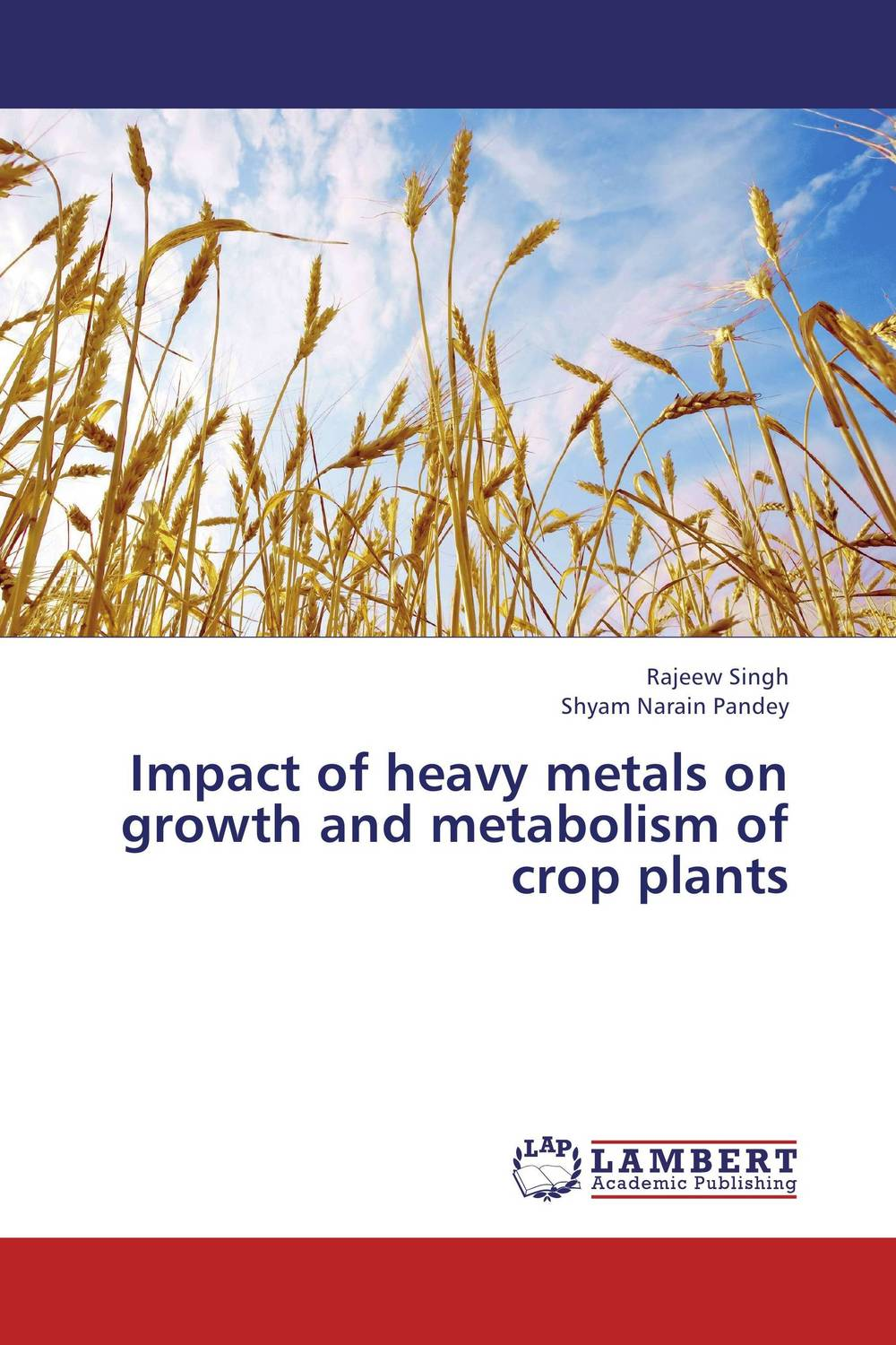 цены на Impact of heavy metals on growth and metabolism of crop plants