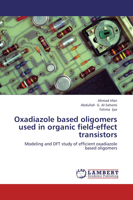 Oxadiazole based oligomers used in organic field-effect transistors