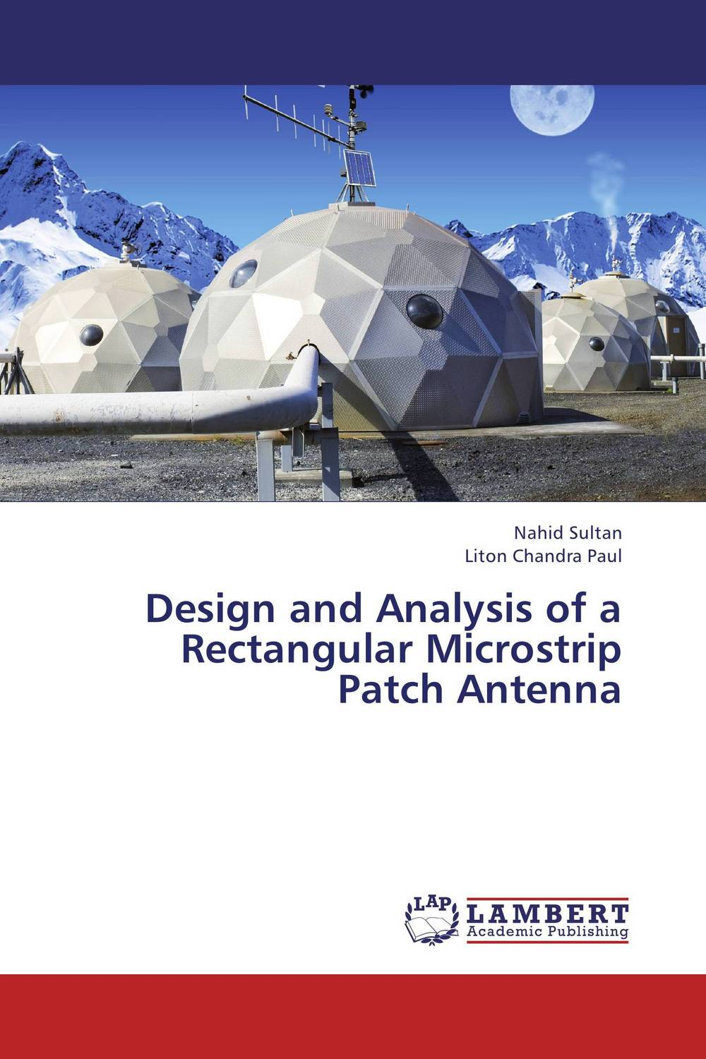 цены Design and Analysis of a Rectangular Microstrip Patch Antenna