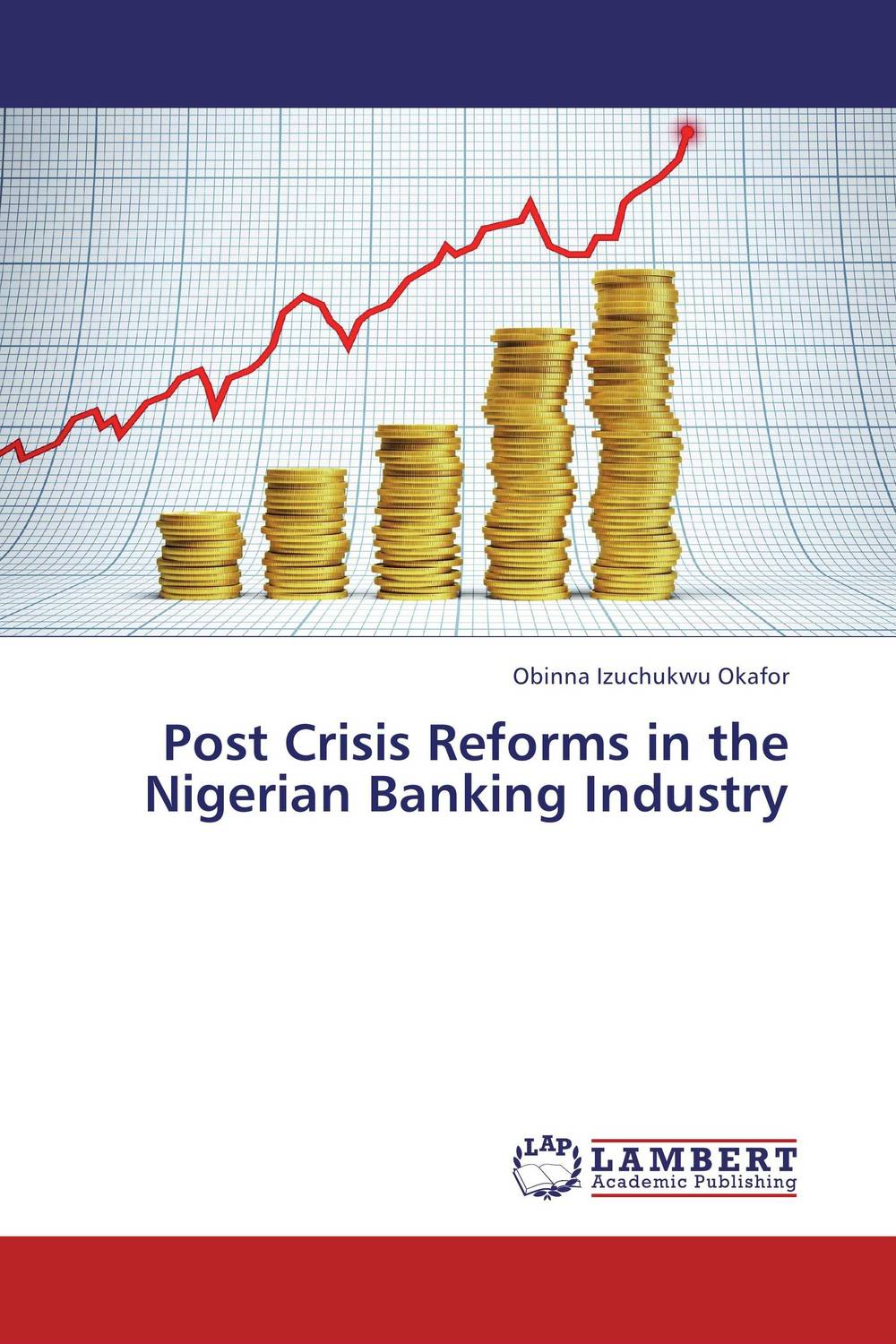 Post Crisis Reforms in the Nigerian Banking Industry купить