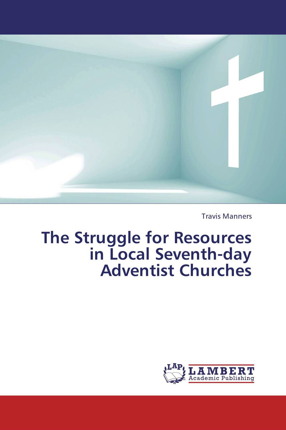 The Struggle for Resources in Local Seventh-day Adventist Churches the application of global ethics to solve local improprieties