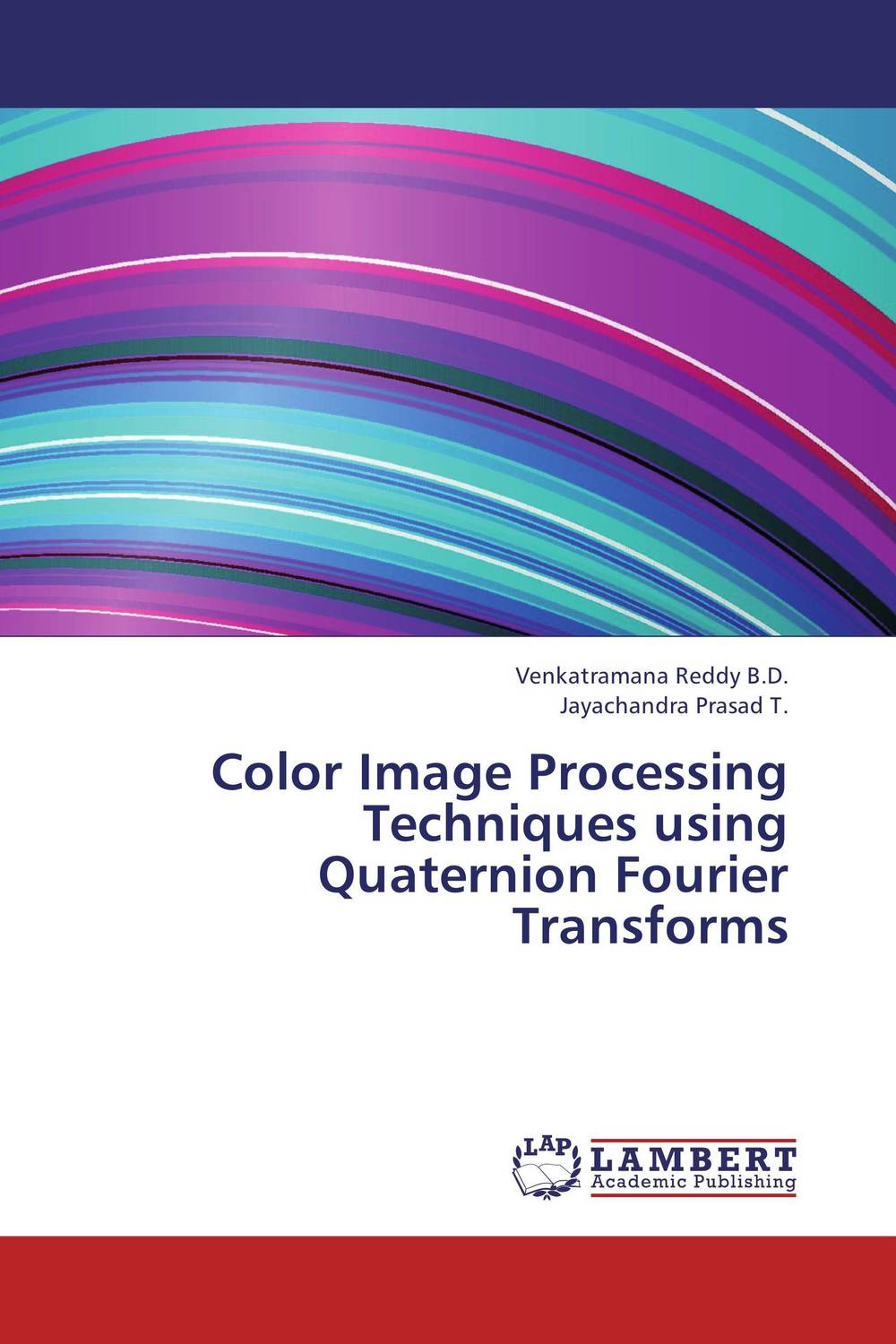 Color Image Processing Techniques using Quaternion Fourier Transforms improved milk processing techniques