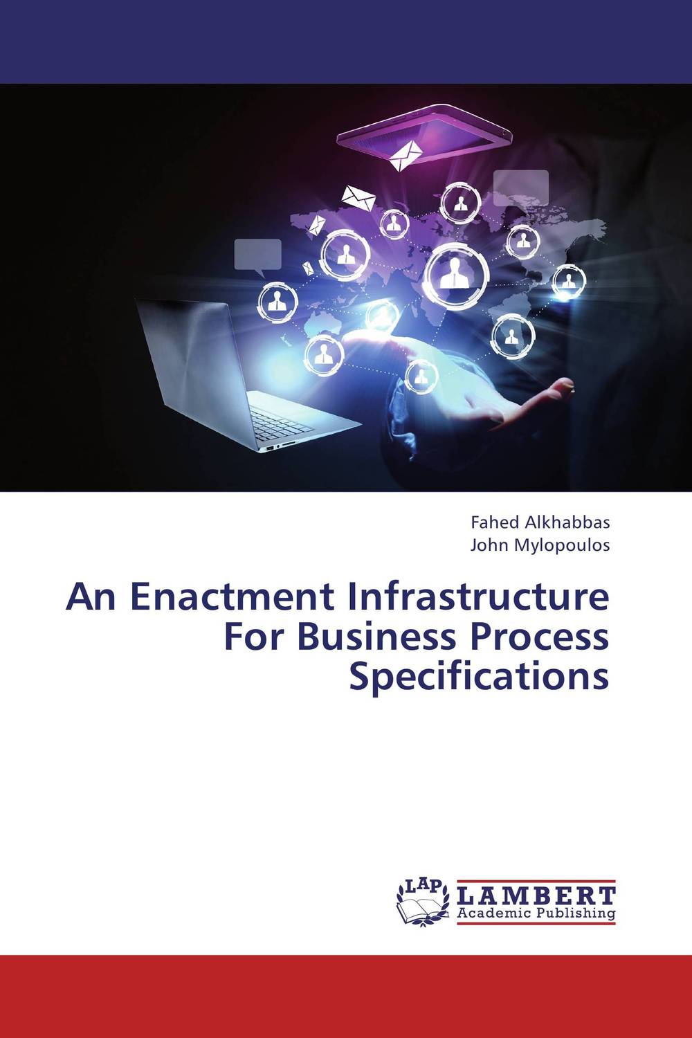 An Enactment Infrastructure For Business Process Specifications multi perspectives business process and workflow modelling
