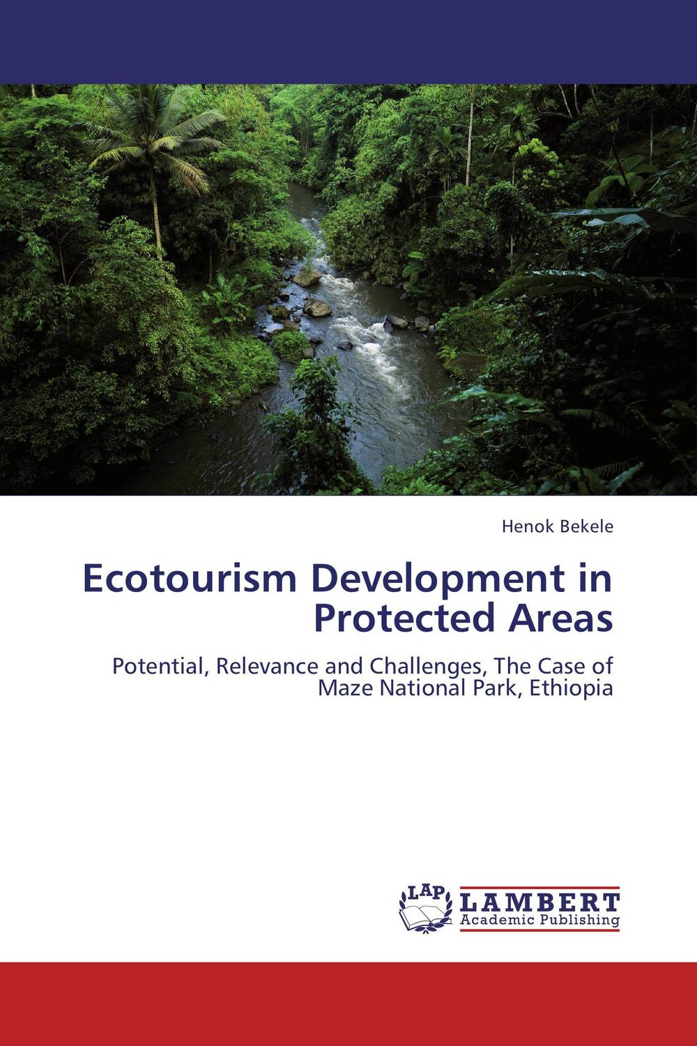 Ecotourism Development in Protected Areas samuel b owusu mintah ecotourism development in ghana an introduction