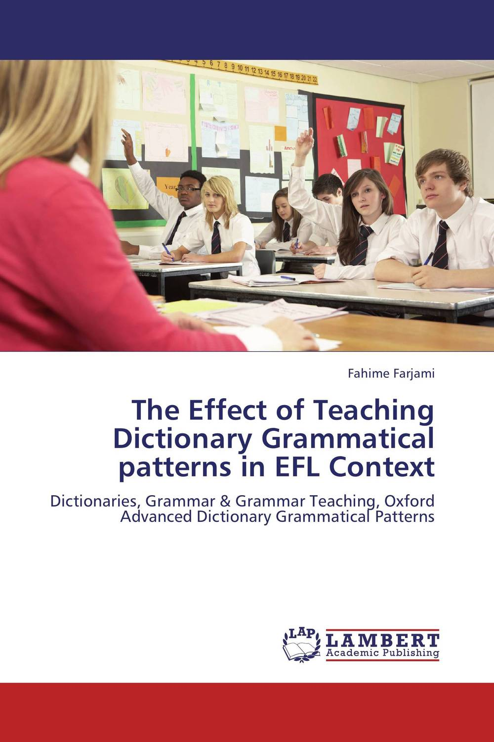 The Effect of Teaching Dictionary Grammatical patterns in EFL Context the use of song lyrics in teaching english tenses