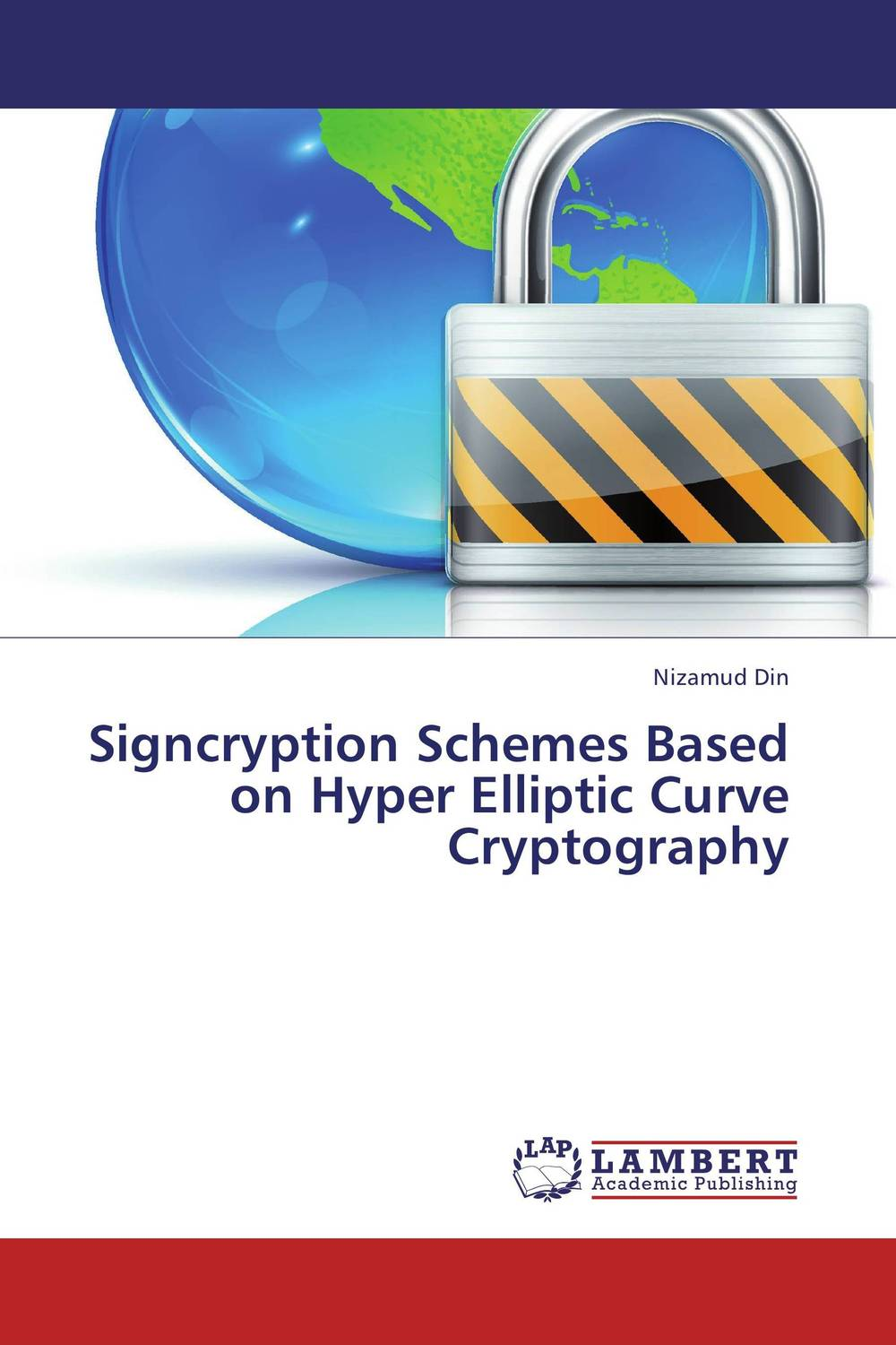 Signcryption Schemes Based on Hyper Elliptic Curve Cryptography elliptic curve digital signatures in rsa hardware